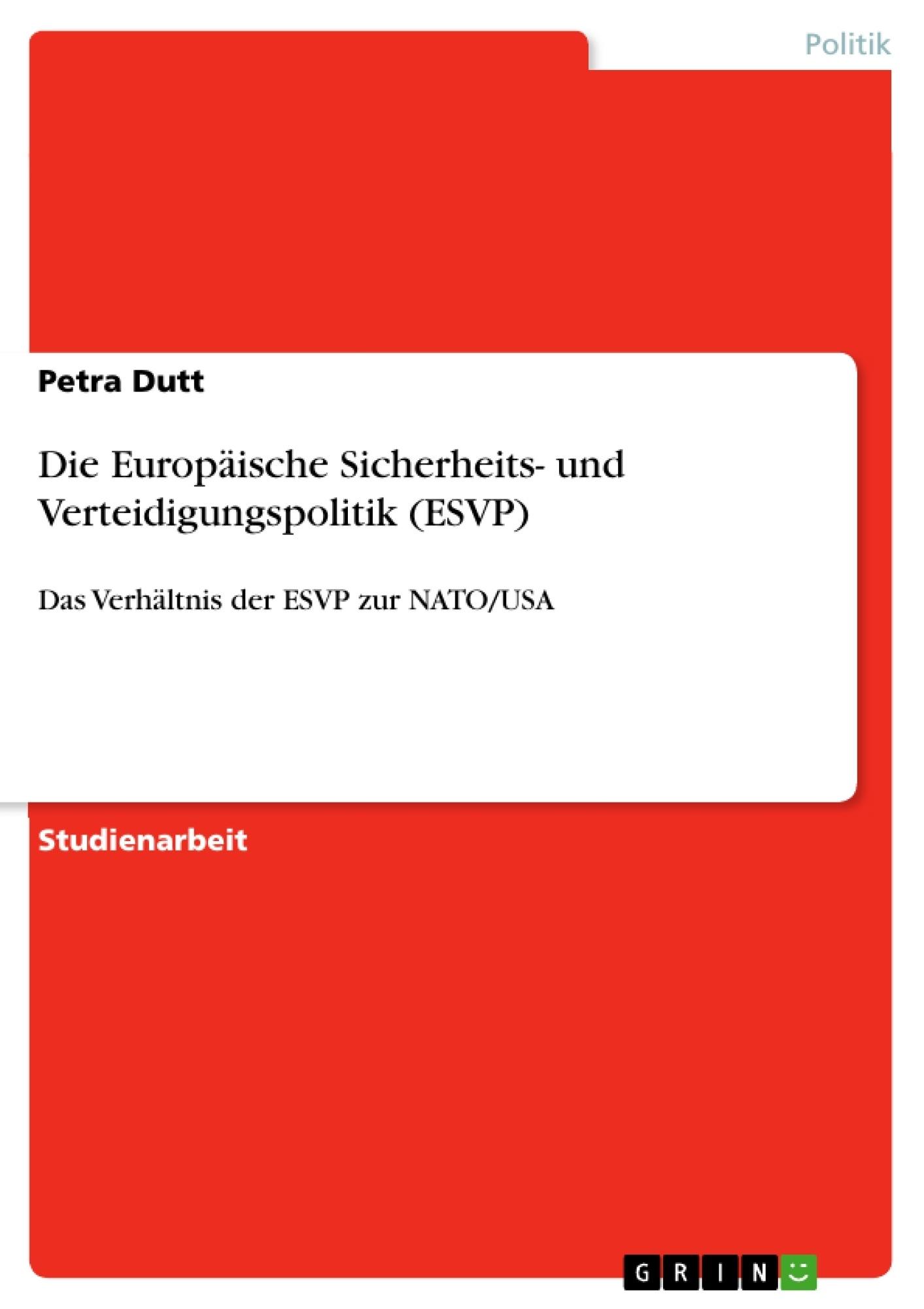 Titel: Die Europäische Sicherheits- und Verteidigungspolitik (ESVP)
