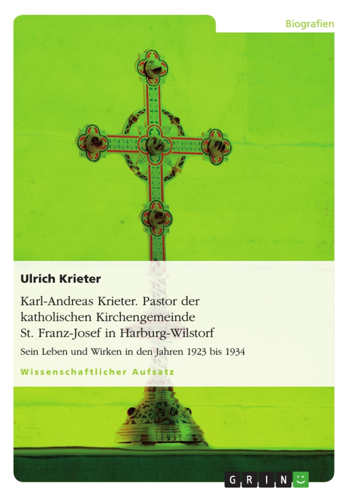 Titel: Karl-Andreas Krieter. Pastor der katholischen Kirchengemeinde St. Franz-Josef in Harburg-Wilstorf