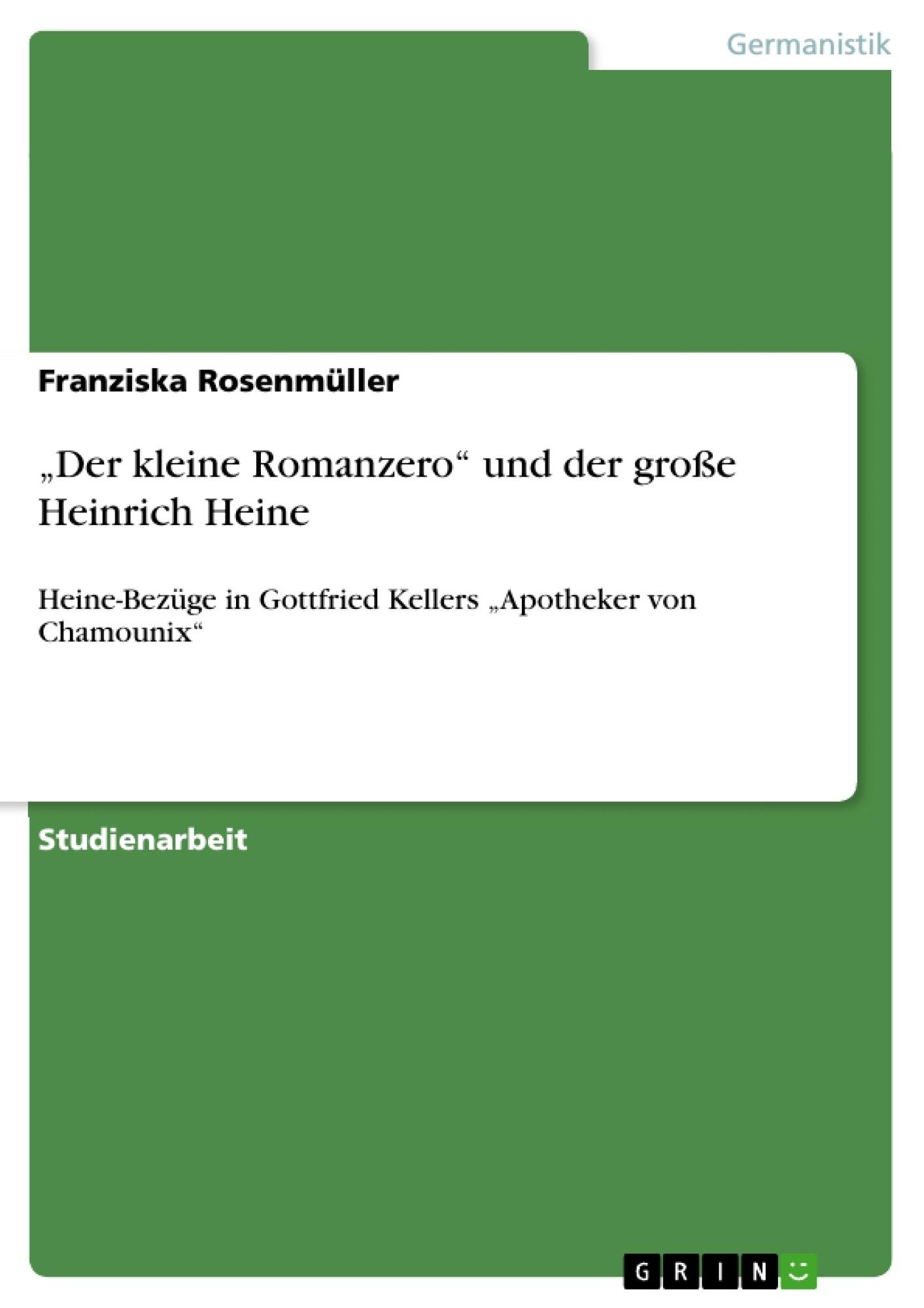 """Titel: """"Der kleine Romanzero"""" und der große Heinrich Heine"""