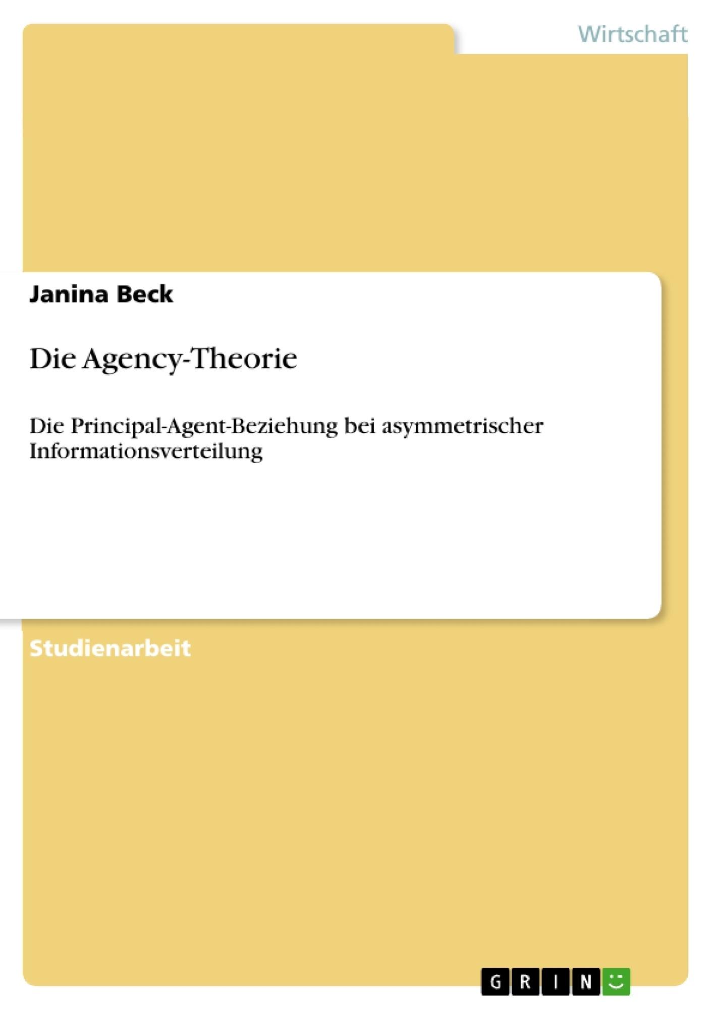 Titel: Die Agency-Theorie