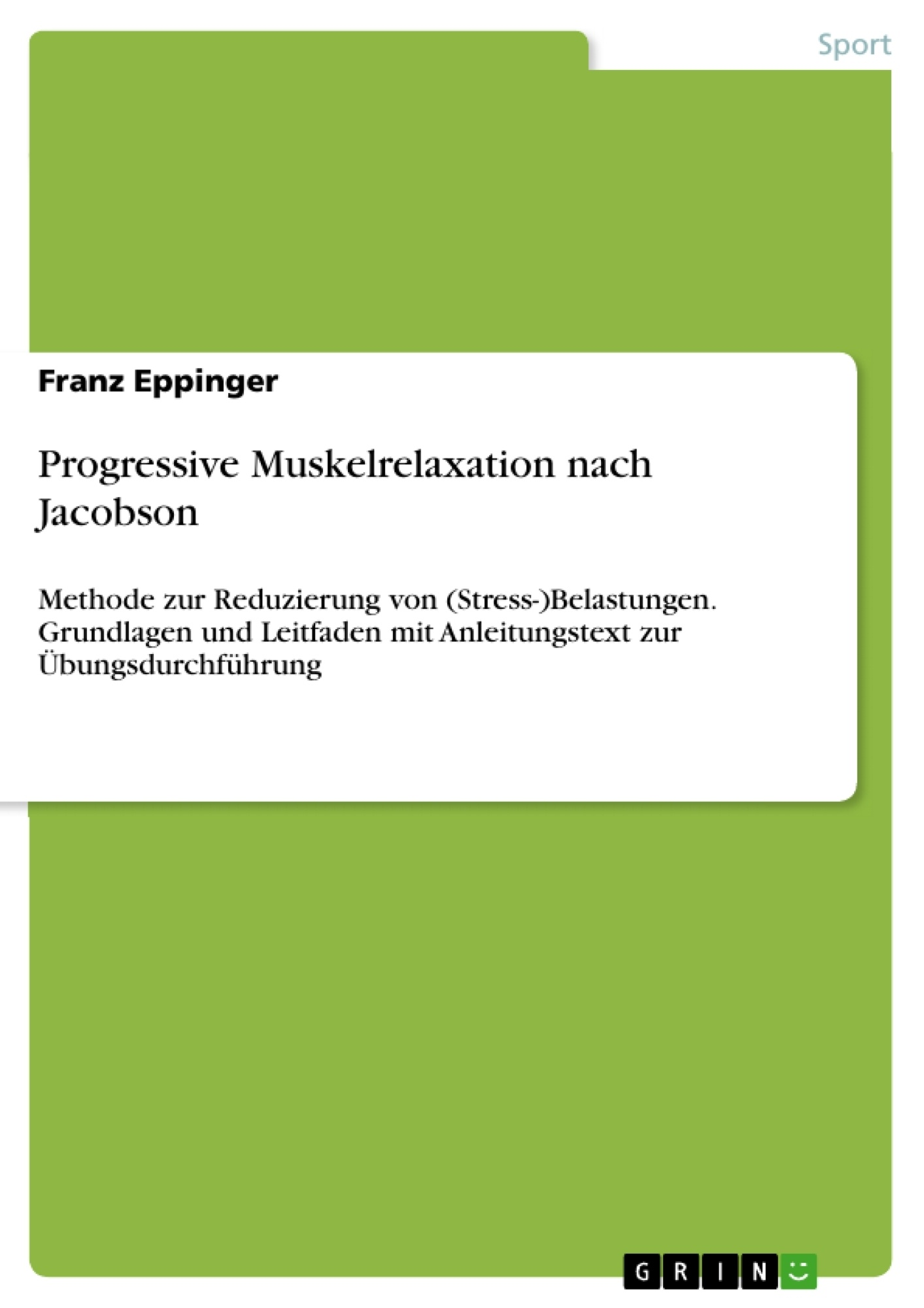 Titel: Progressive Muskelrelaxation nach Jacobson