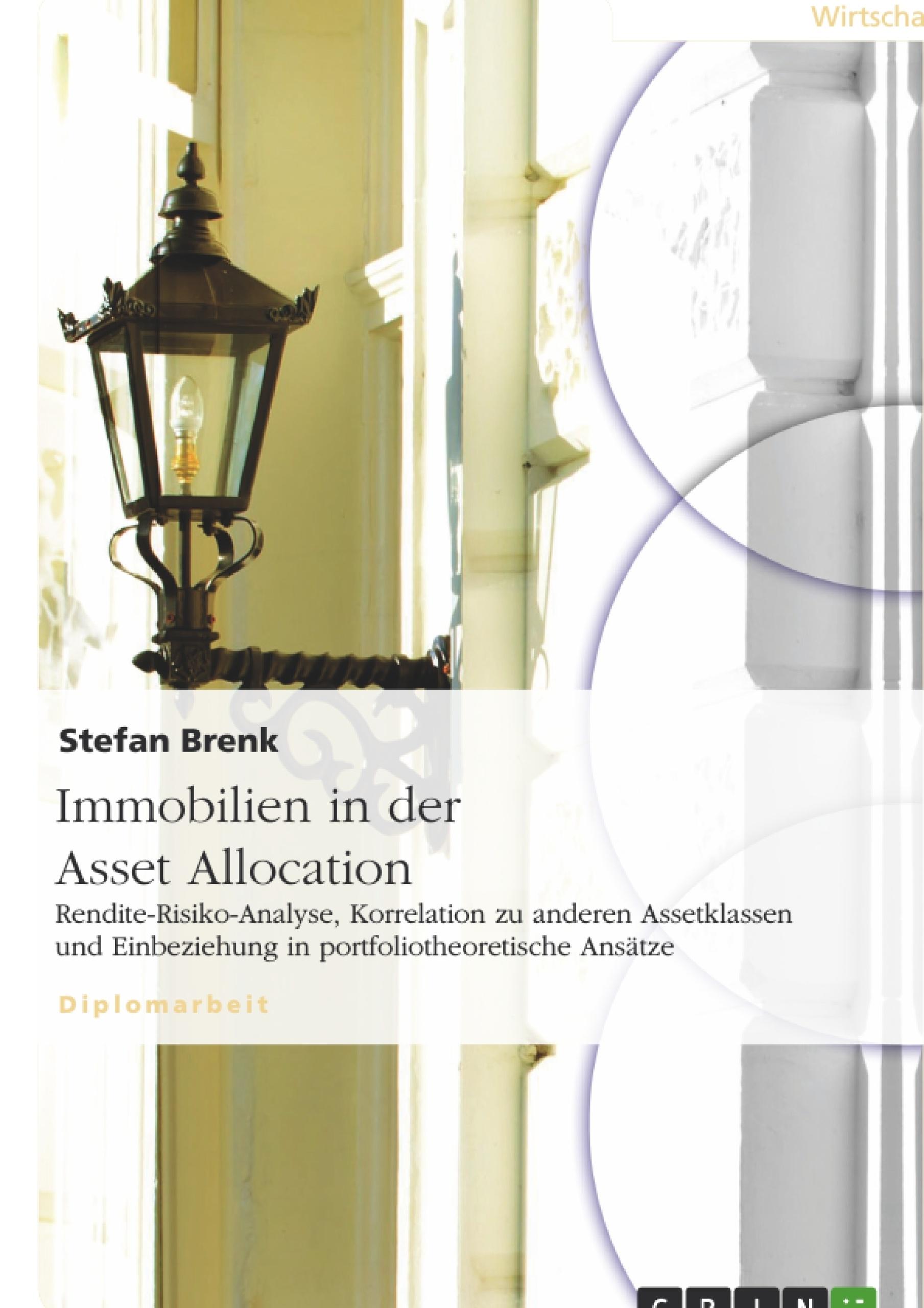 Titel: Immobilien in der Asset Allocation