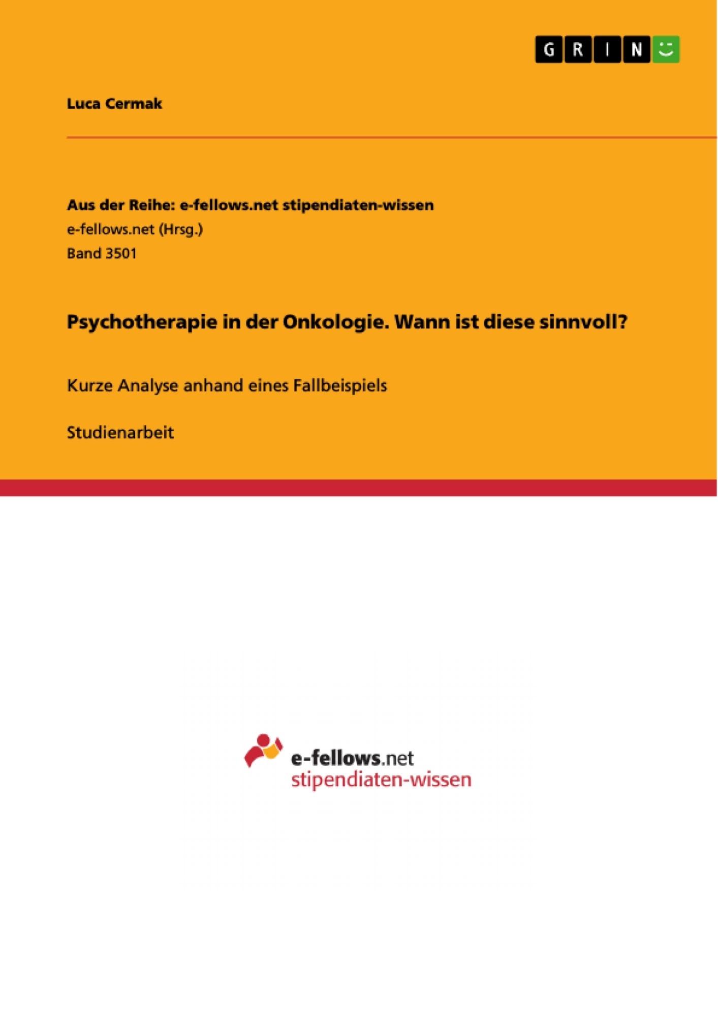 Titel: Psychotherapie in der Onkologie. Wann ist diese sinnvoll?