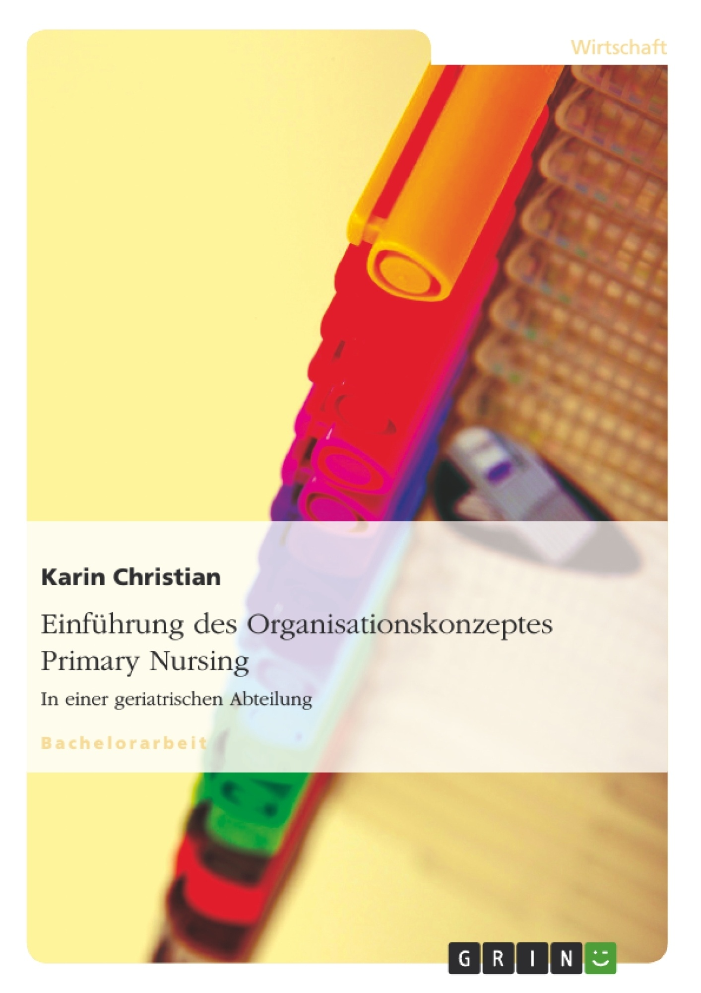 Titel: Einführung des Organisationskonzeptes Primary Nursing