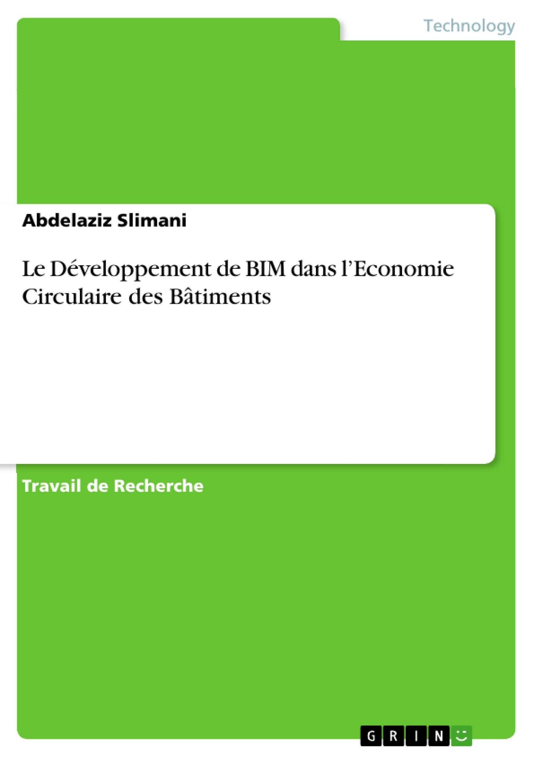 Titre: Le Développement de BIM dans l'Economie Circulaire  des Bâtiments