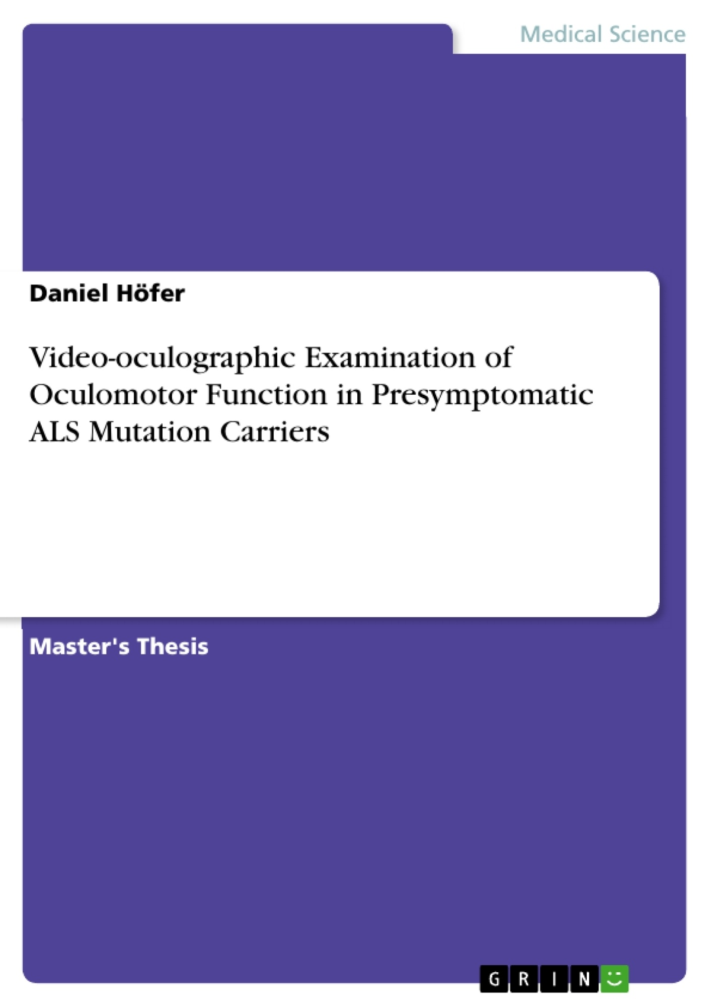Title: Video-oculographic Examination of Oculomotor Function in Presymptomatic ALS Mutation Carriers