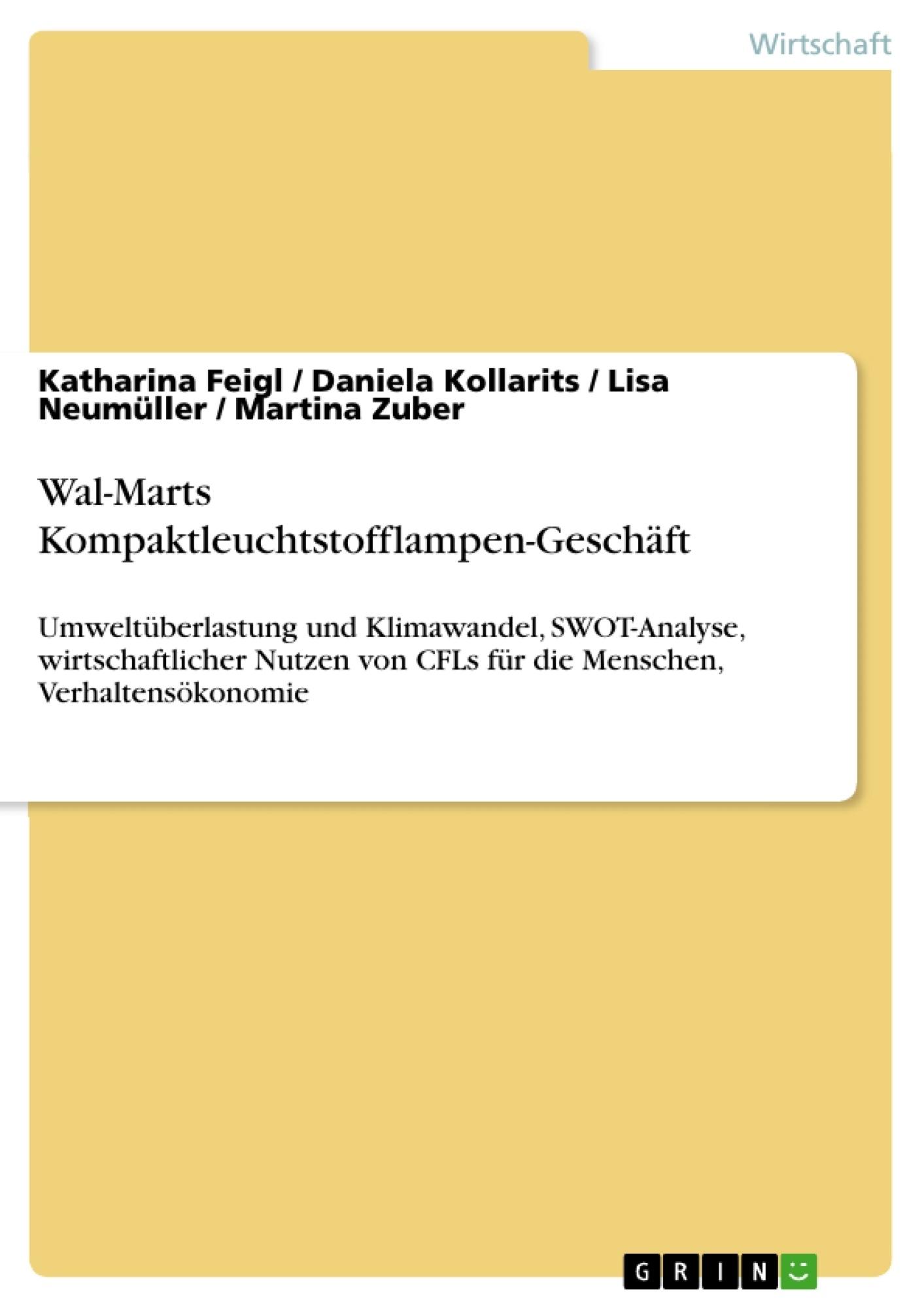 Titel: Wal-Marts Kompaktleuchtstofflampen-Geschäft