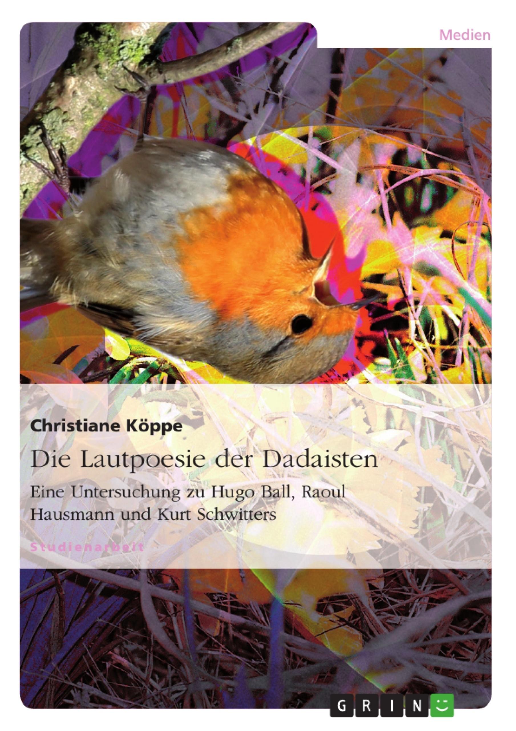 Titel: Die Lautpoesie der Dadaisten
