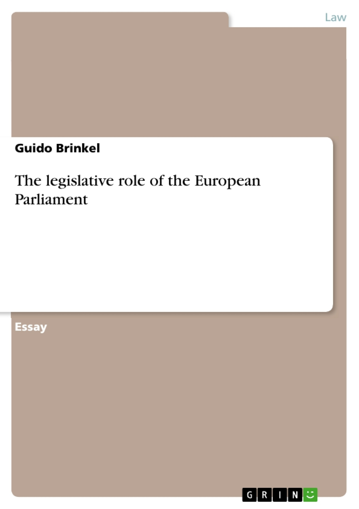 Title: The legislative role of the European Parliament
