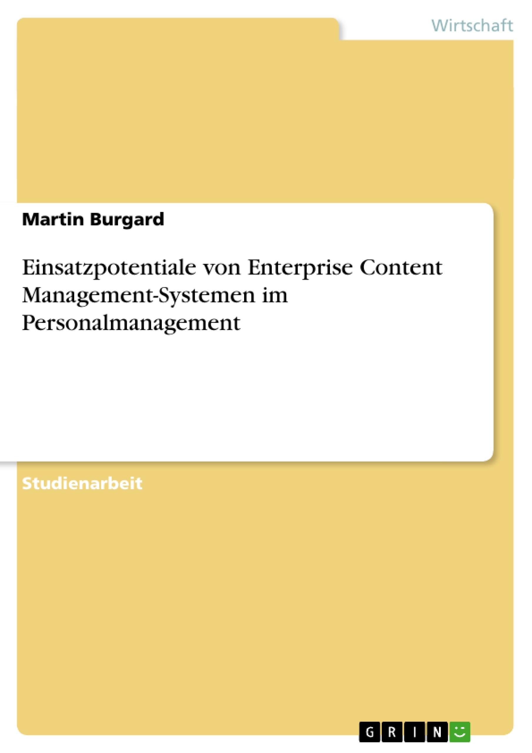Titel: Einsatzpotentiale von Enterprise Content Management-Systemen im Personalmanagement