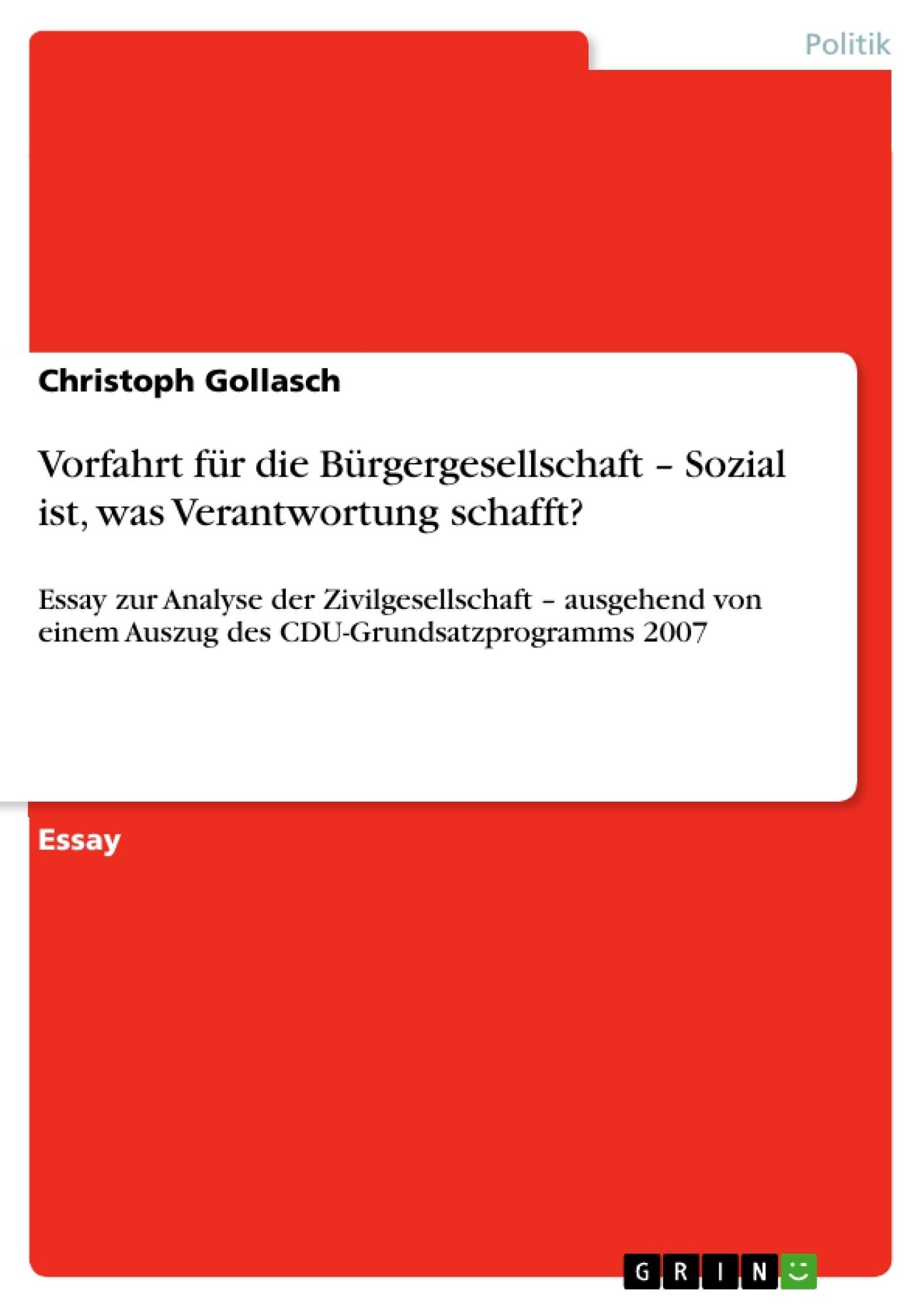 Titel: Vorfahrt für die Bürgergesellschaft – Sozial ist, was Verantwortung schafft?