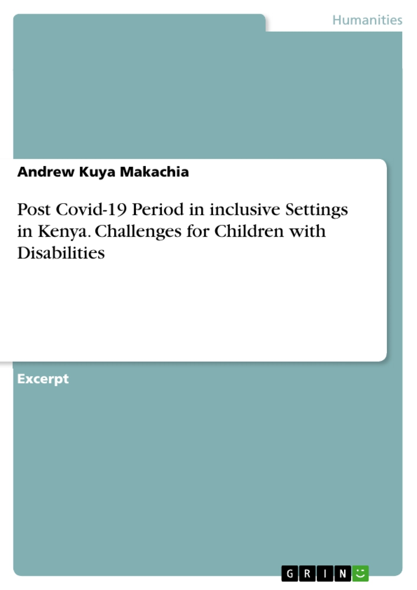 Title: Post Covid-19 Period in inclusive Settings in Kenya. Challenges for Children with Disabilities