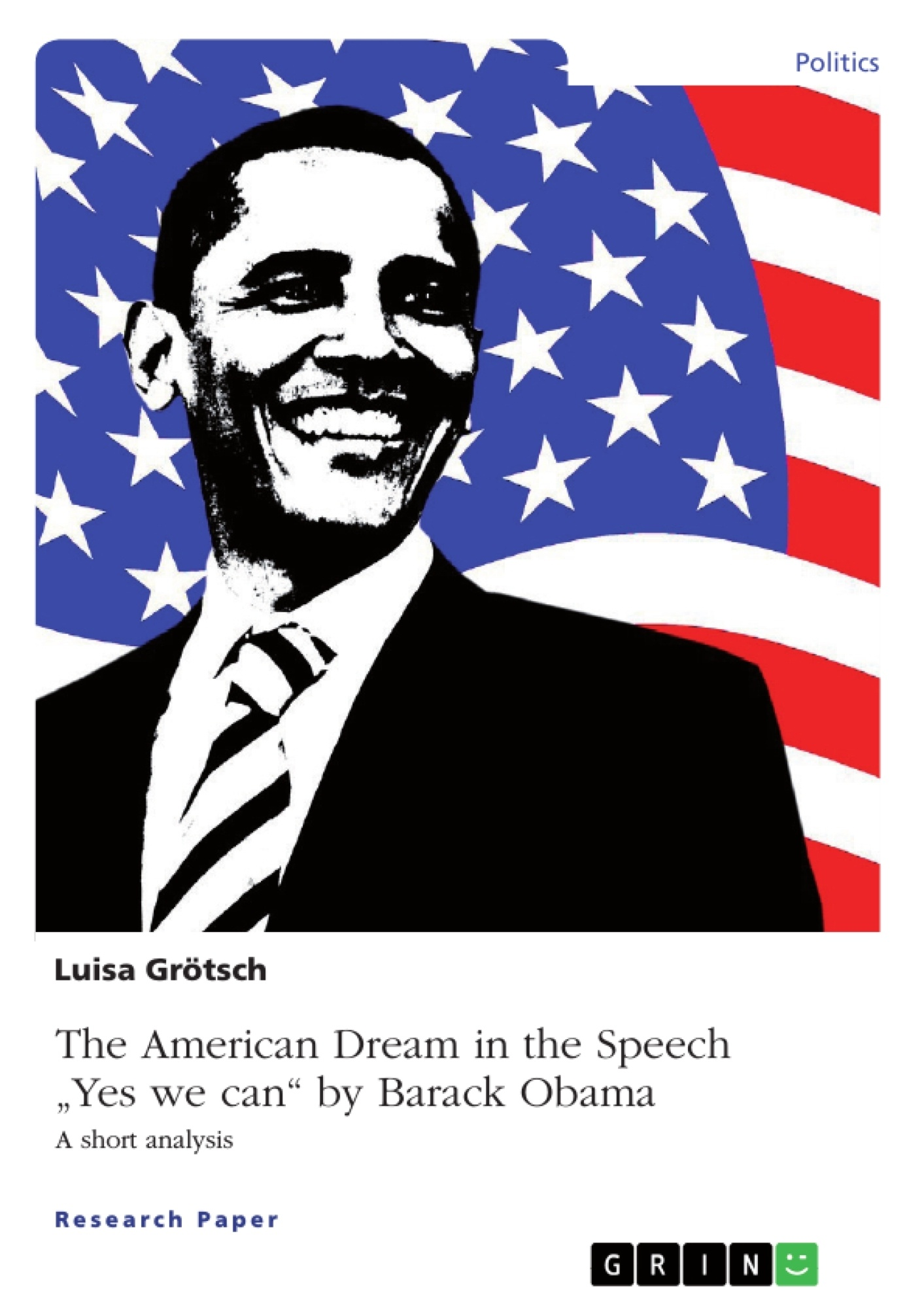 """Title: The American Dream in the Speech """"Yes we can"""" by Barack Obama"""