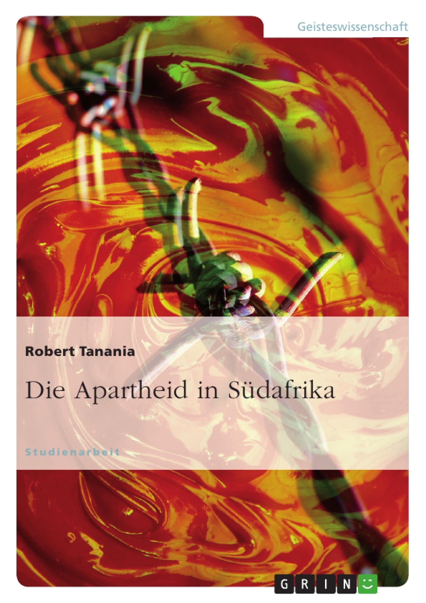 Titel: Die Apartheid in Südafrika