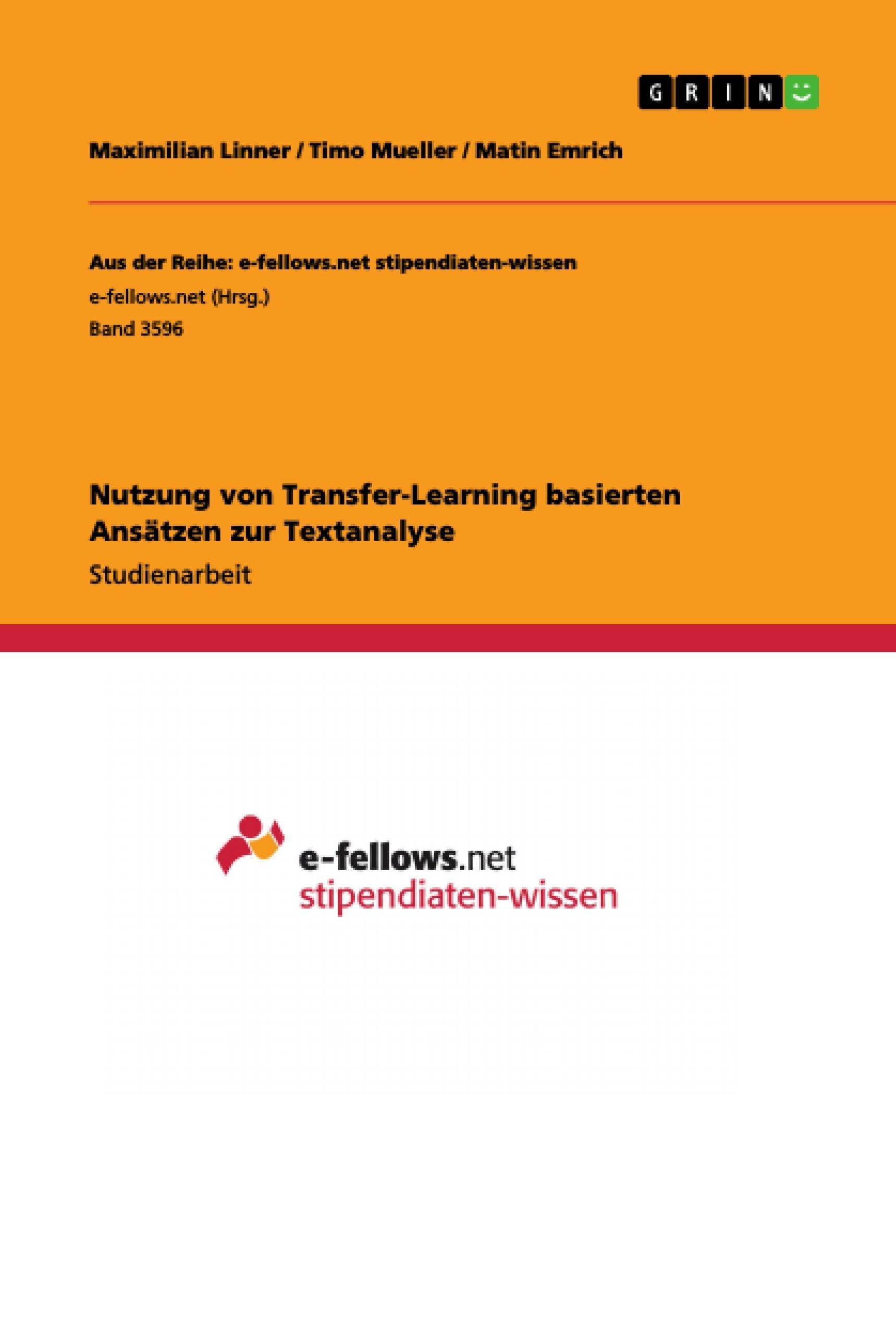 Titel: Nutzung von Transfer-Learning basierten Ansätzen zur Textanalyse