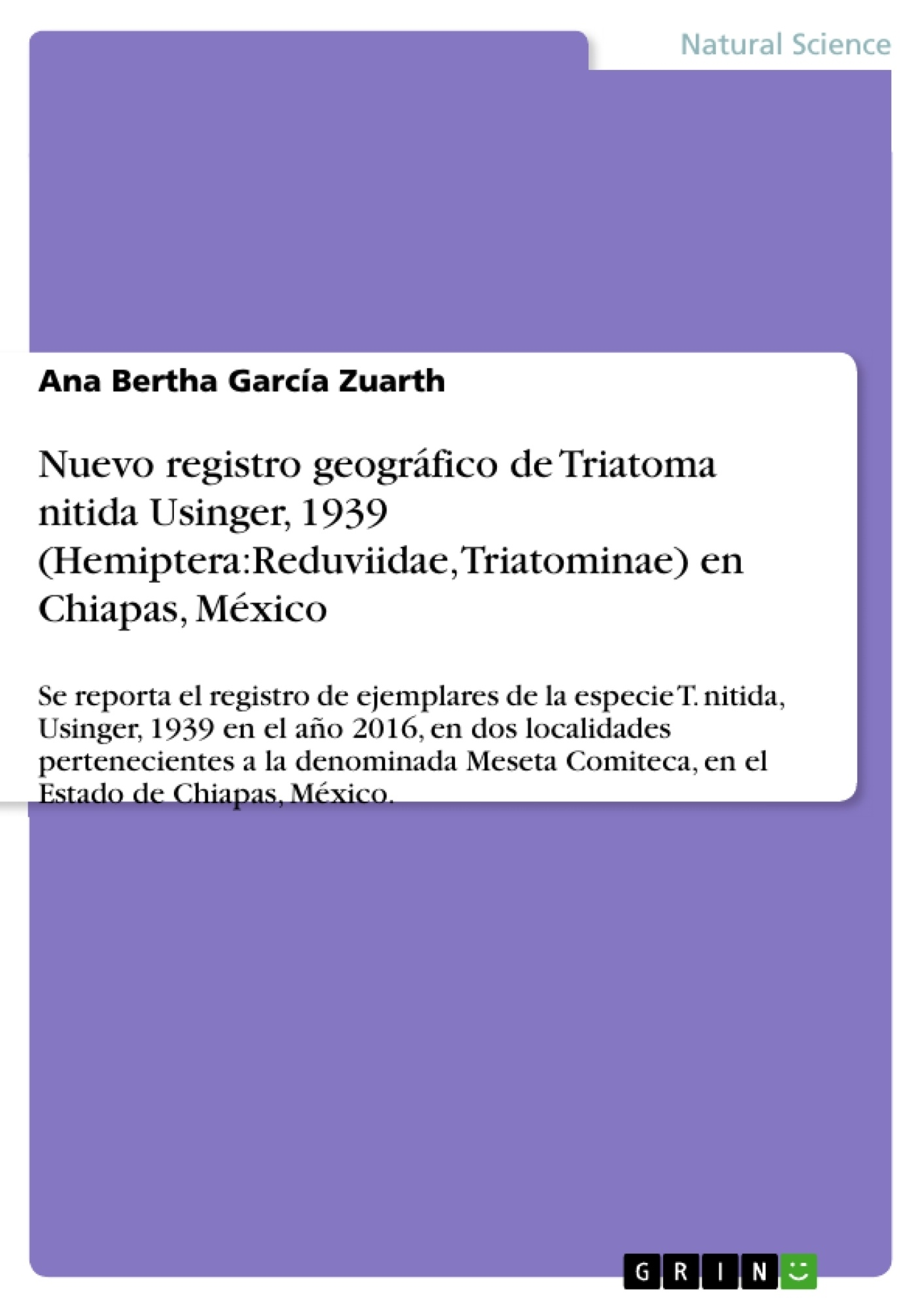 Título: Nuevo registro geográfico de Triatoma nitida Usinger, 1939 (Hemiptera:Reduviidae, Triatominae) en Chiapas, México