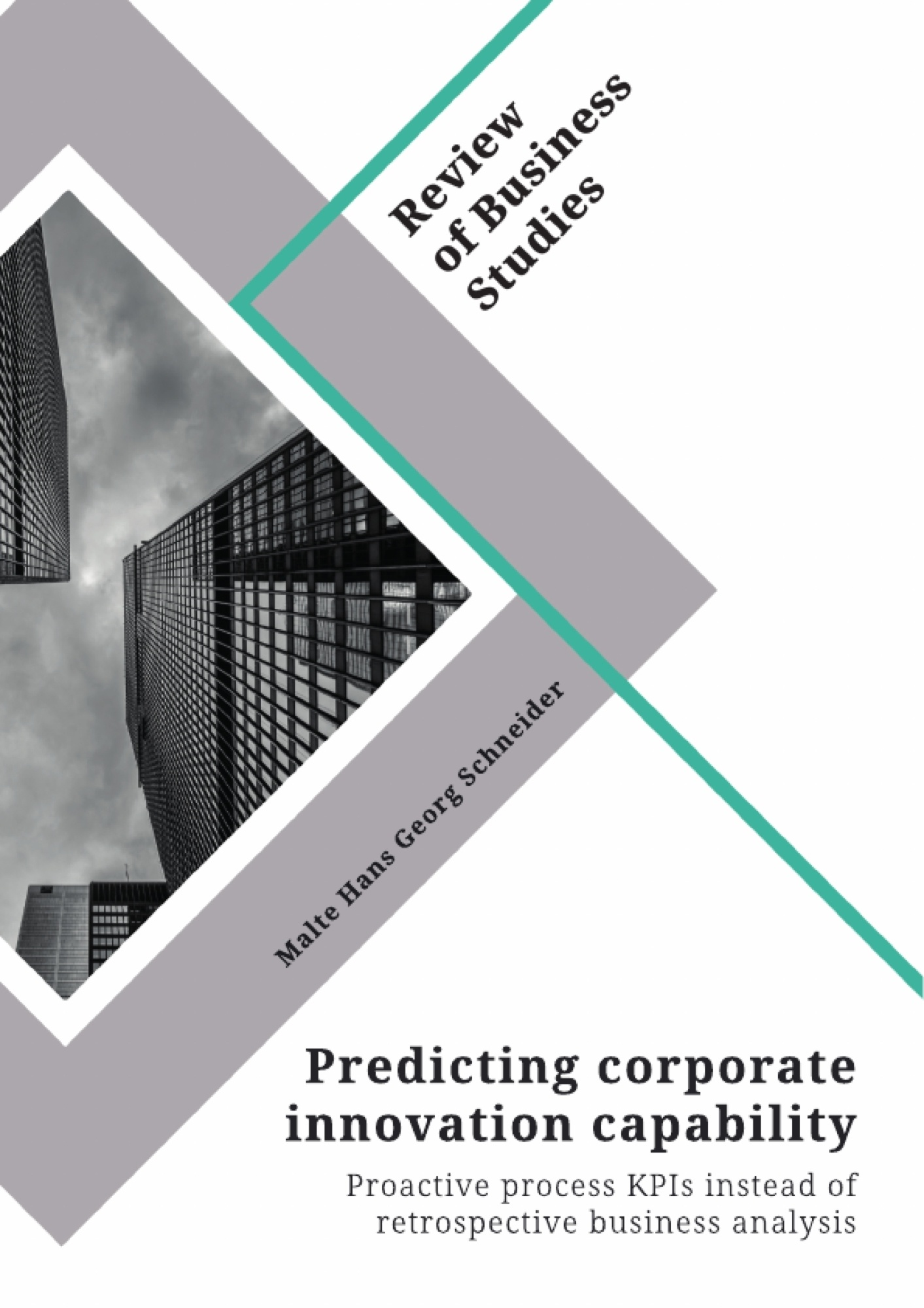 Title: Predicting corporate innovation capability. Proactive process KPIs instead of retrospective business analysis