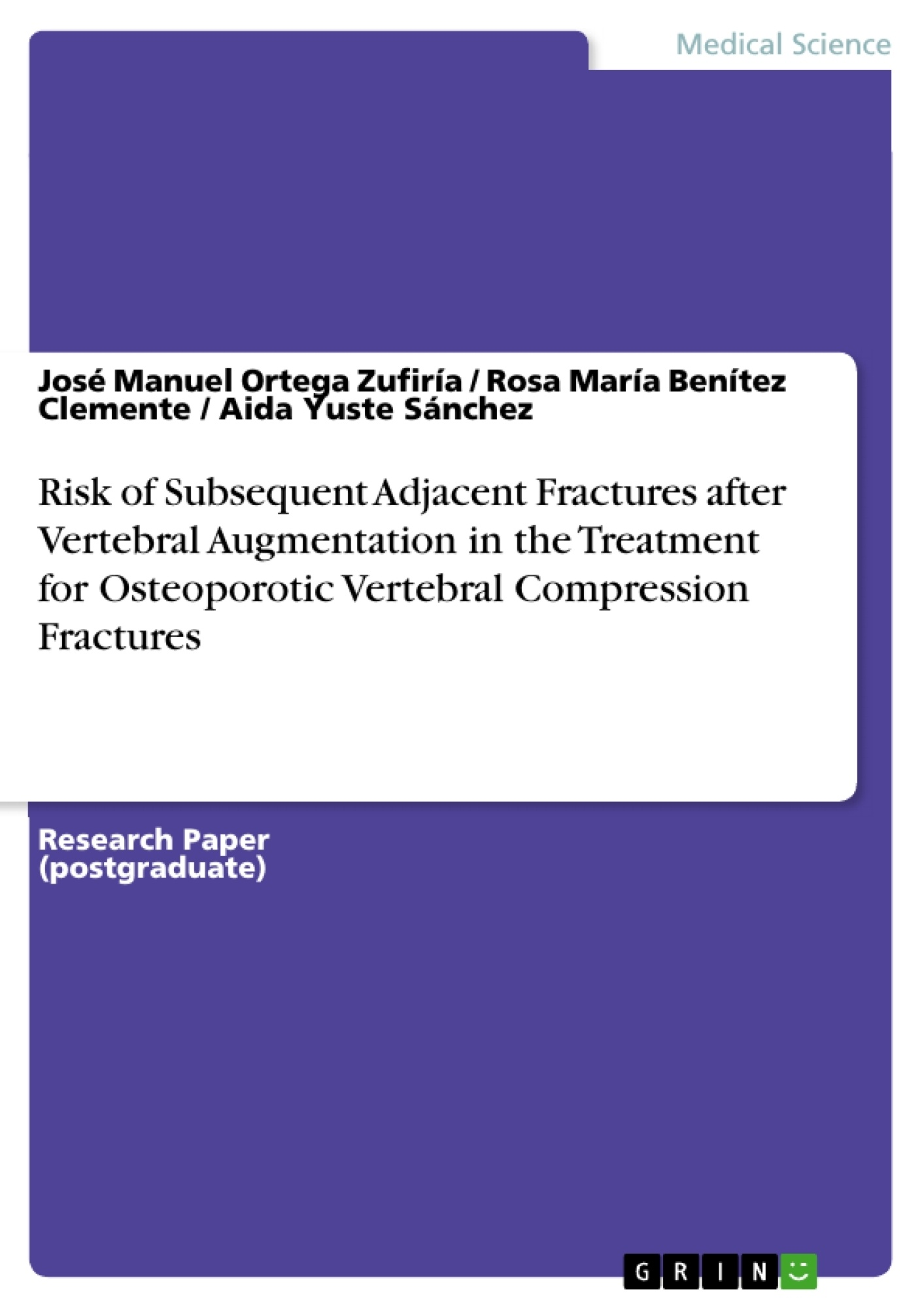 Title: Risk of Subsequent Adjacent Fractures after Vertebral Augmentation in the Treatment for Osteoporotic Vertebral Compression Fractures