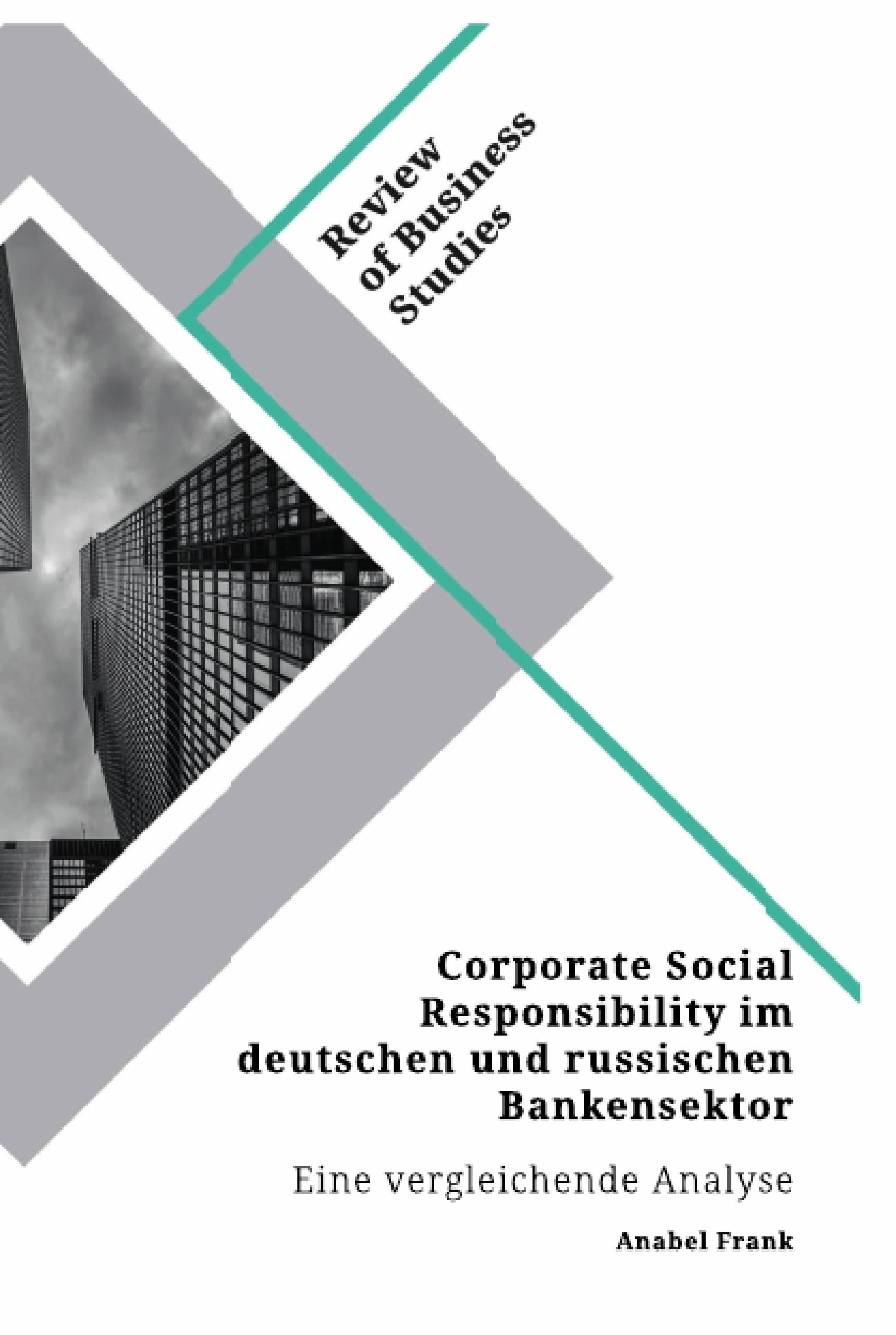 Titel: Corporate Social Responsibility im deutschen und russischen Bankensektor