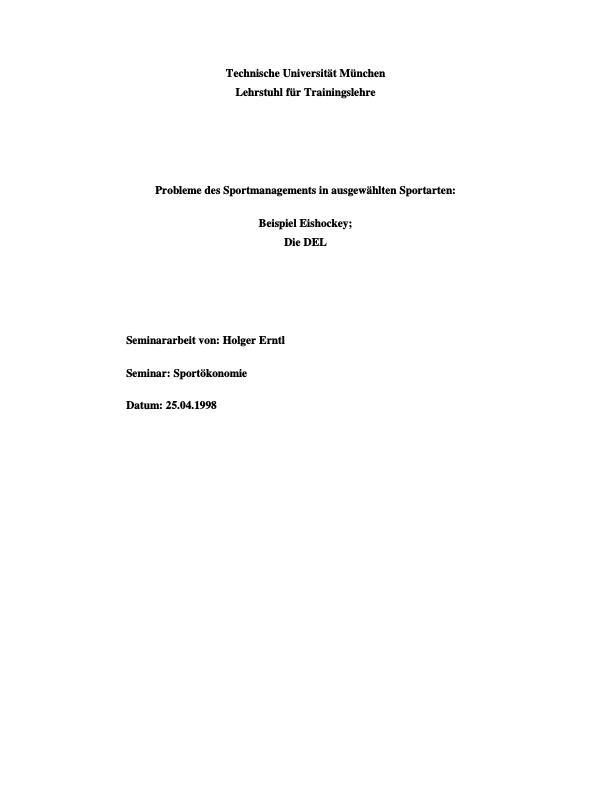 Titel: Probleme des Sportmanagements in ausgewählten Sportarten: Beispiel Eishockey - Die DEL