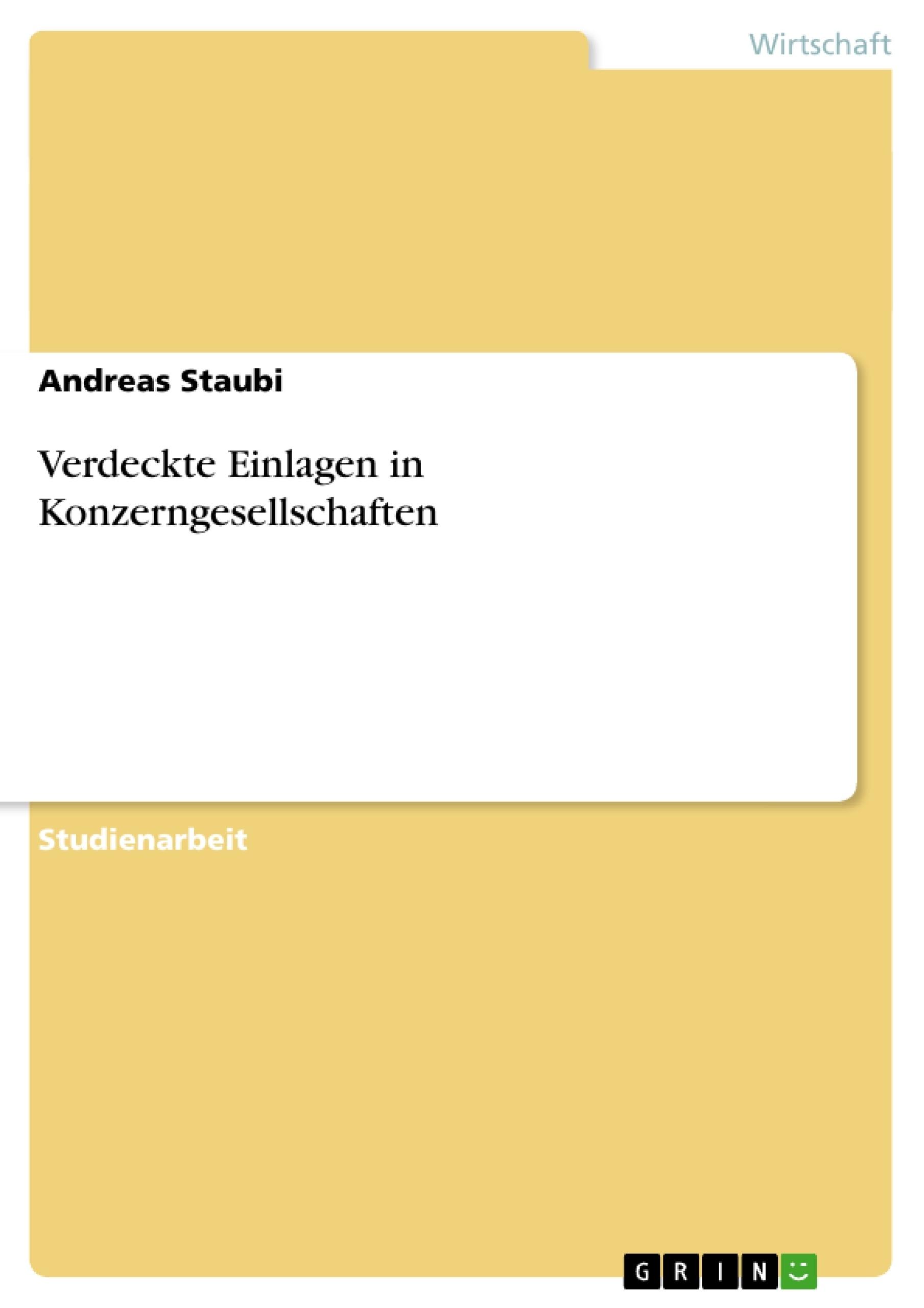 Titel: Verdeckte Einlagen in Konzerngesellschaften