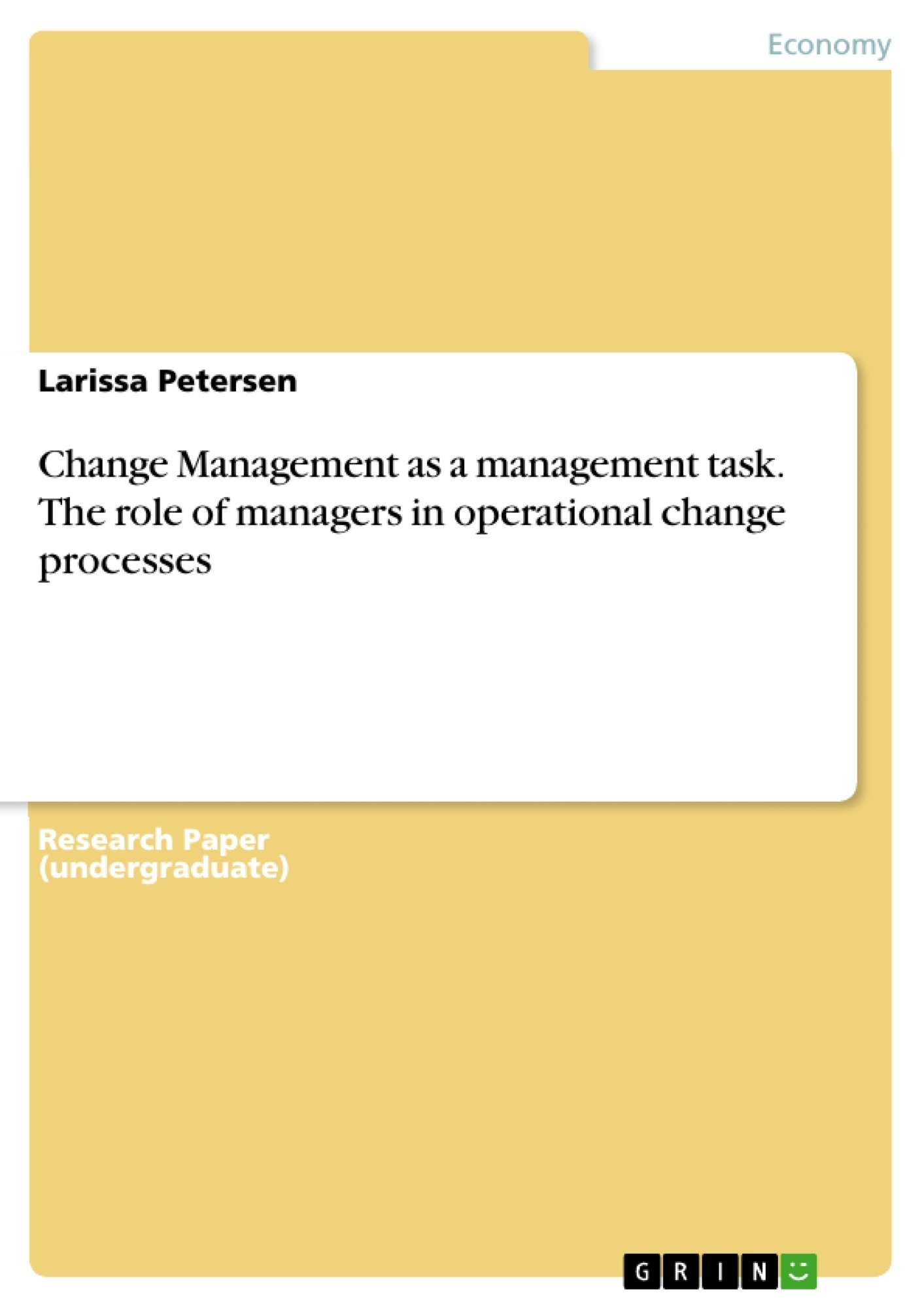 Title: Change Management as a management task. The role of managers in operational change processes