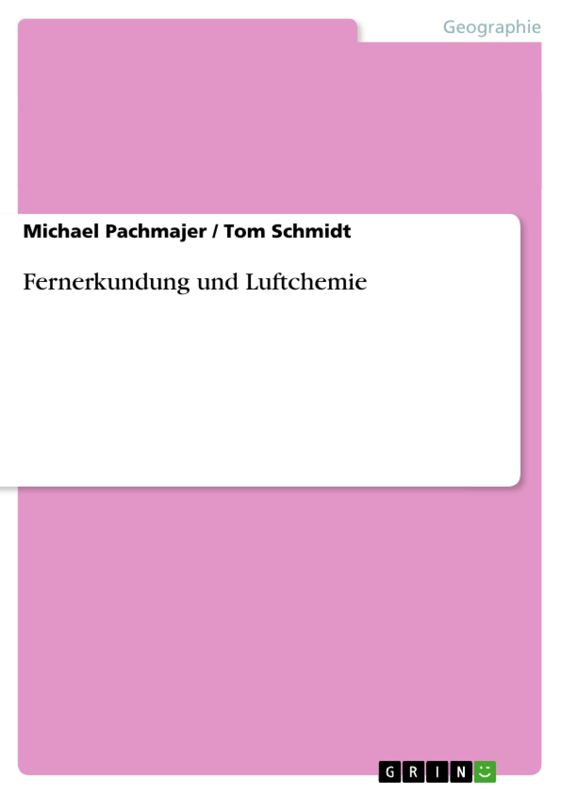 Titel: Fernerkundung und Luftchemie
