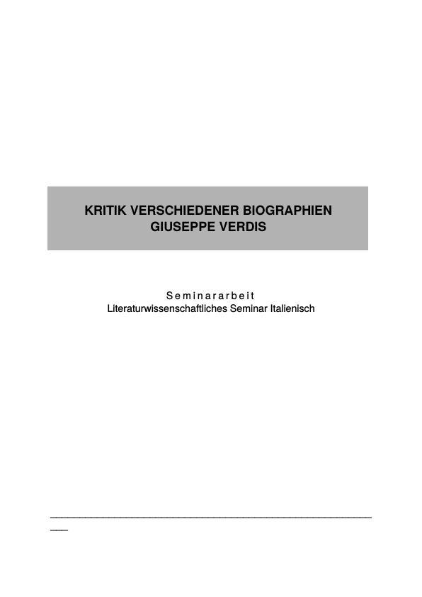 Titel: Kritik verschiedener Biographien Giuseppe Verdis