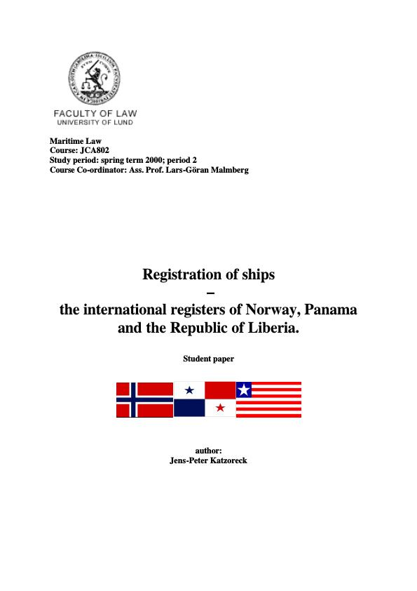 Title: Registration of Ships - the international registers of Norway, Panama and the Republic of Liberia