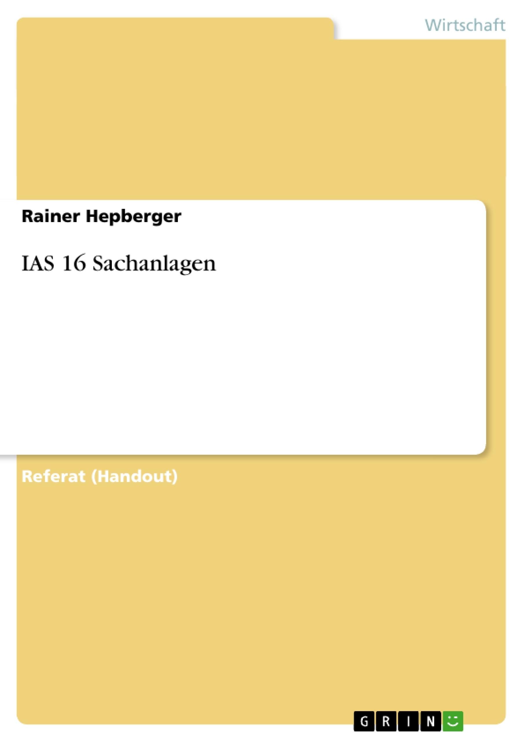 Titel: IAS 16  Sachanlagen