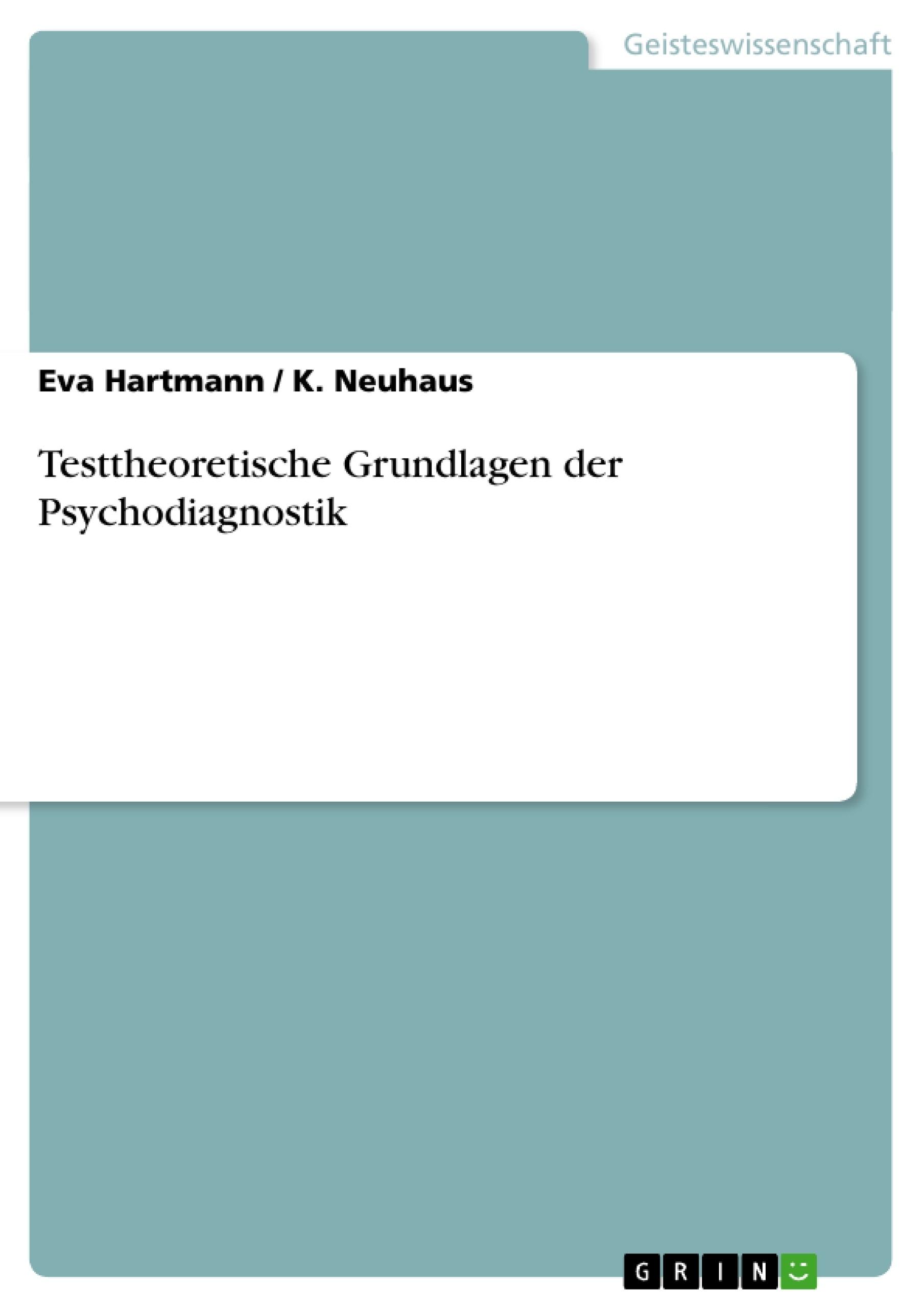 Titel: Testtheoretische Grundlagen der Psychodiagnostik