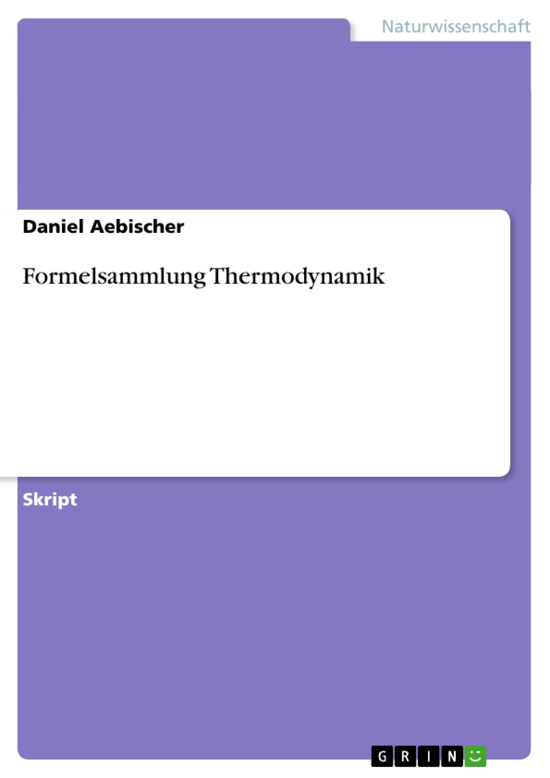 Titel: Formelsammlung Thermodynamik