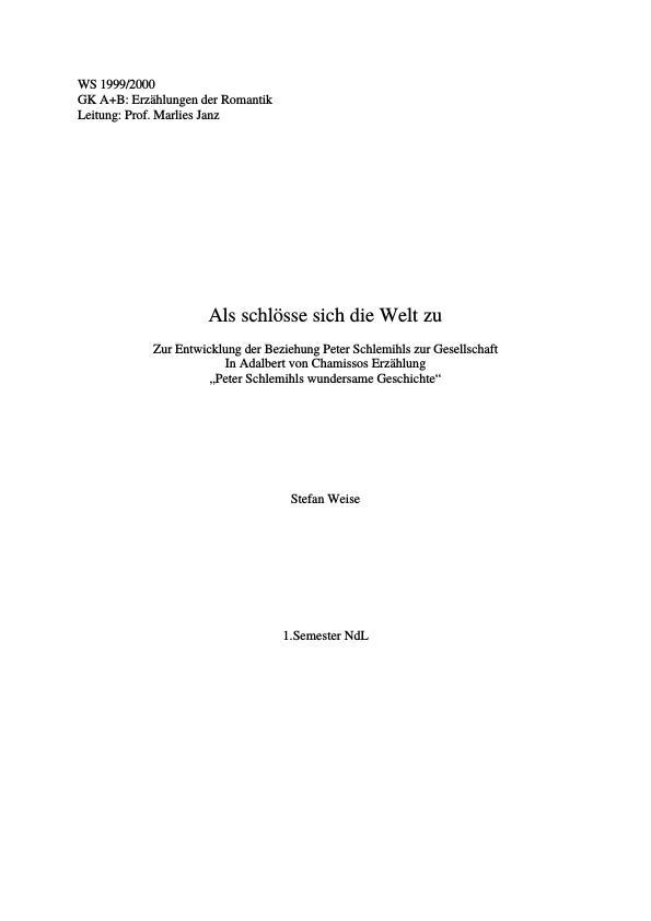 Titel: Als schlösse sich die Welt zu - Zur Entwicklung der Beziehung Peter Schlemihls zur Gesellschaft