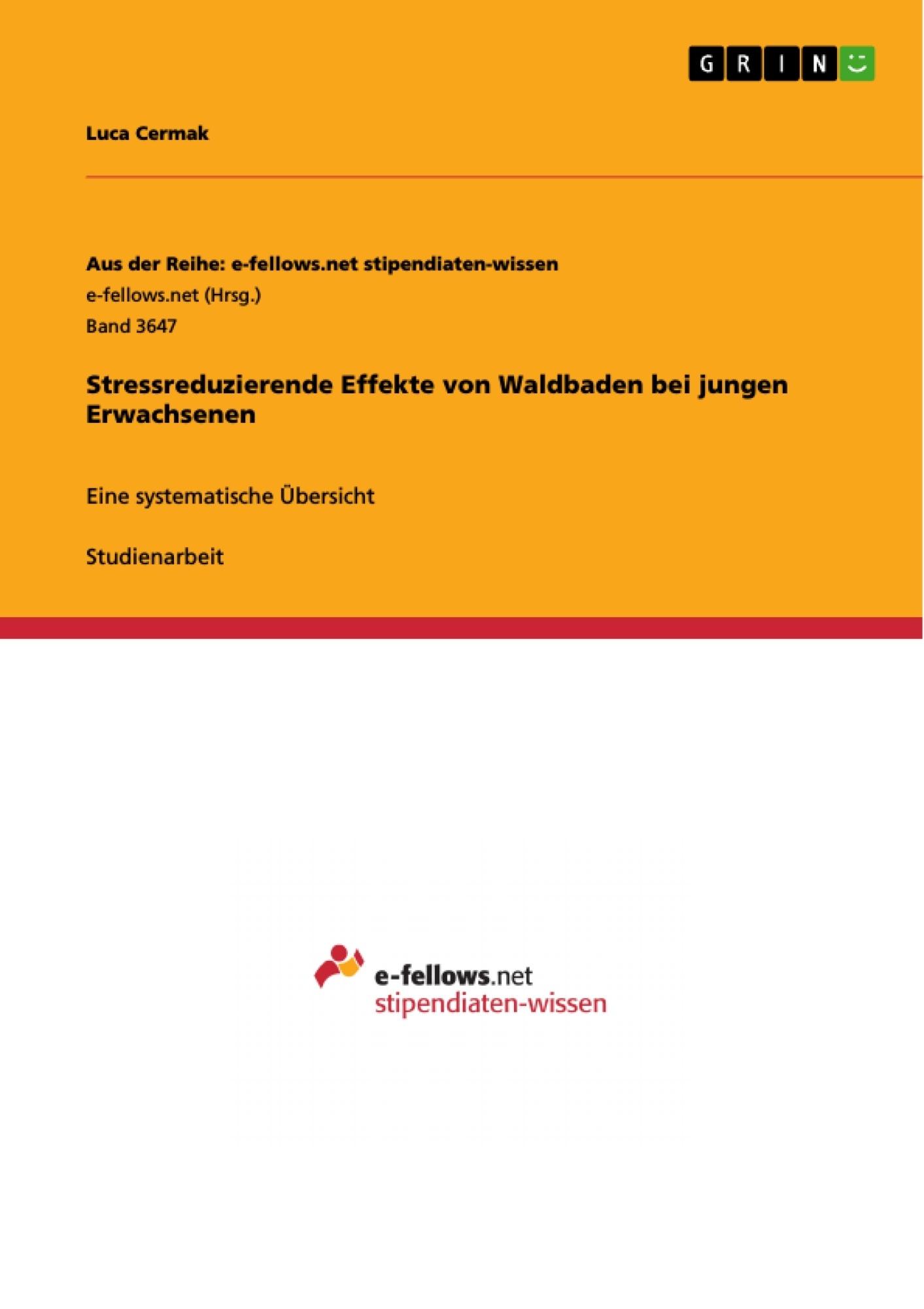 Titel: Stressreduzierende Effekte von Waldbaden bei jungen Erwachsenen