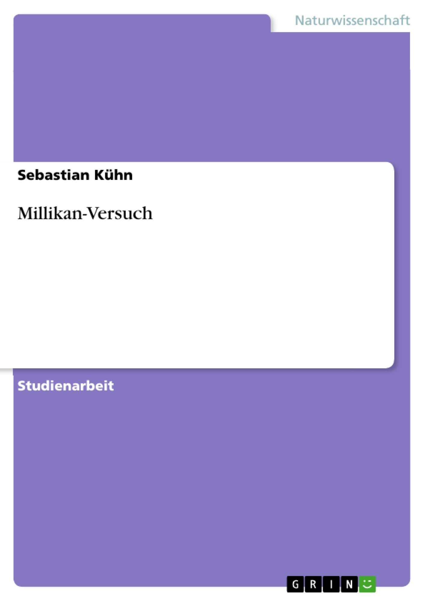 Titel: Millikan-Versuch
