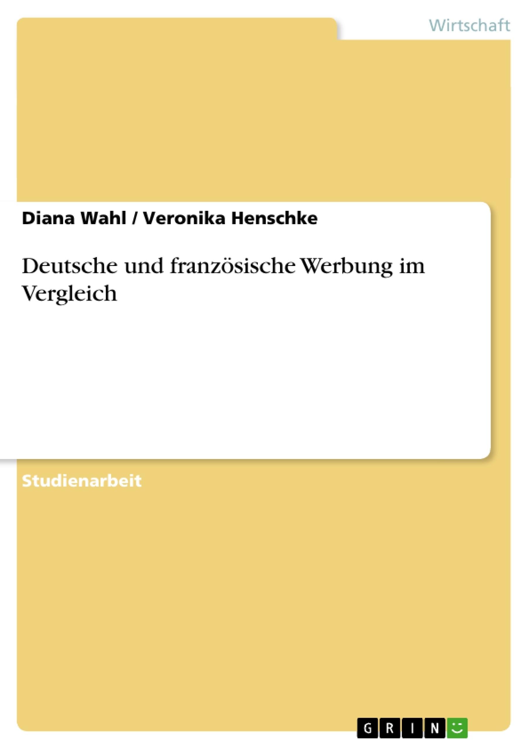 Titel: Deutsche und französische Werbung im Vergleich