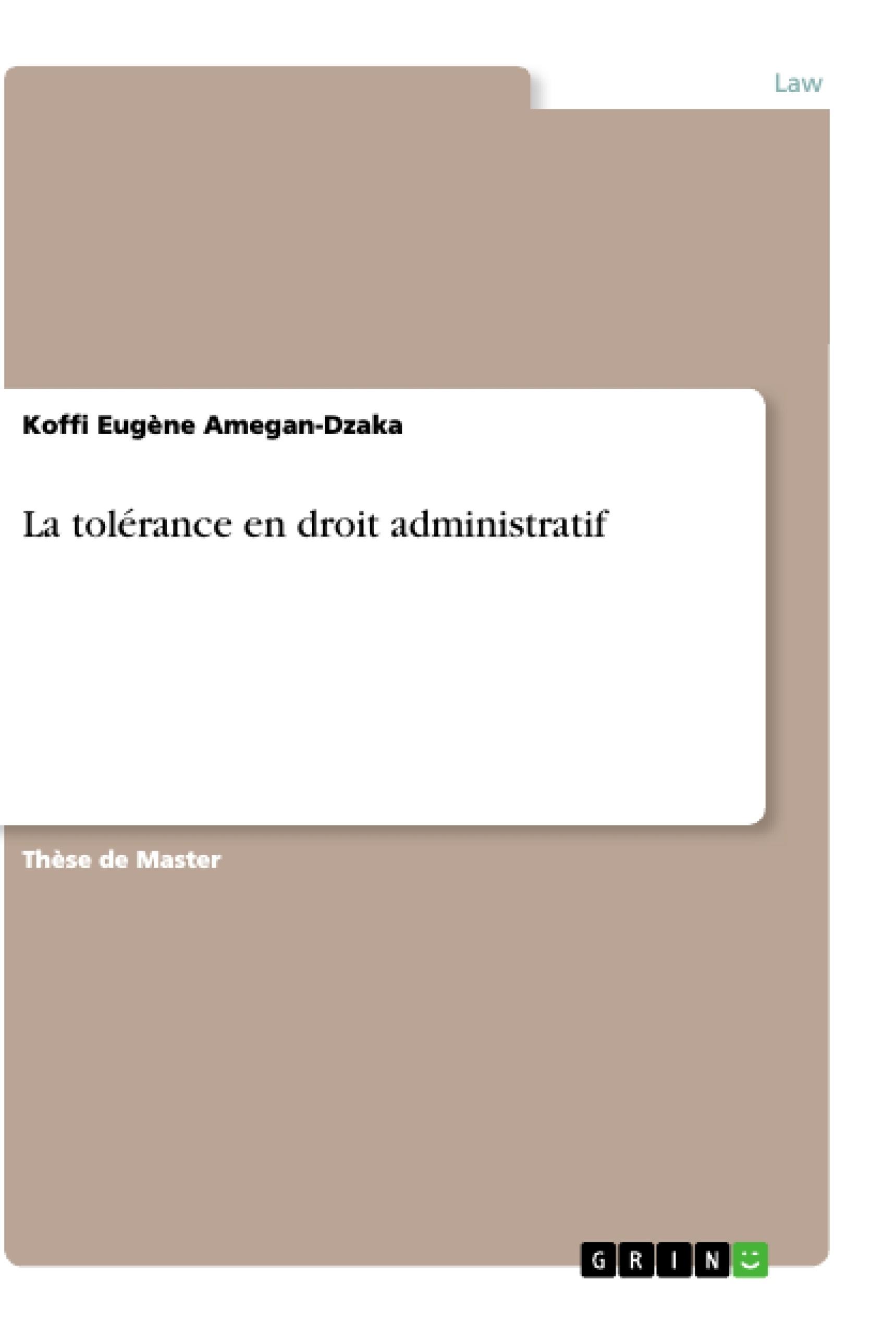 Titre: La tolérance en droit administratif