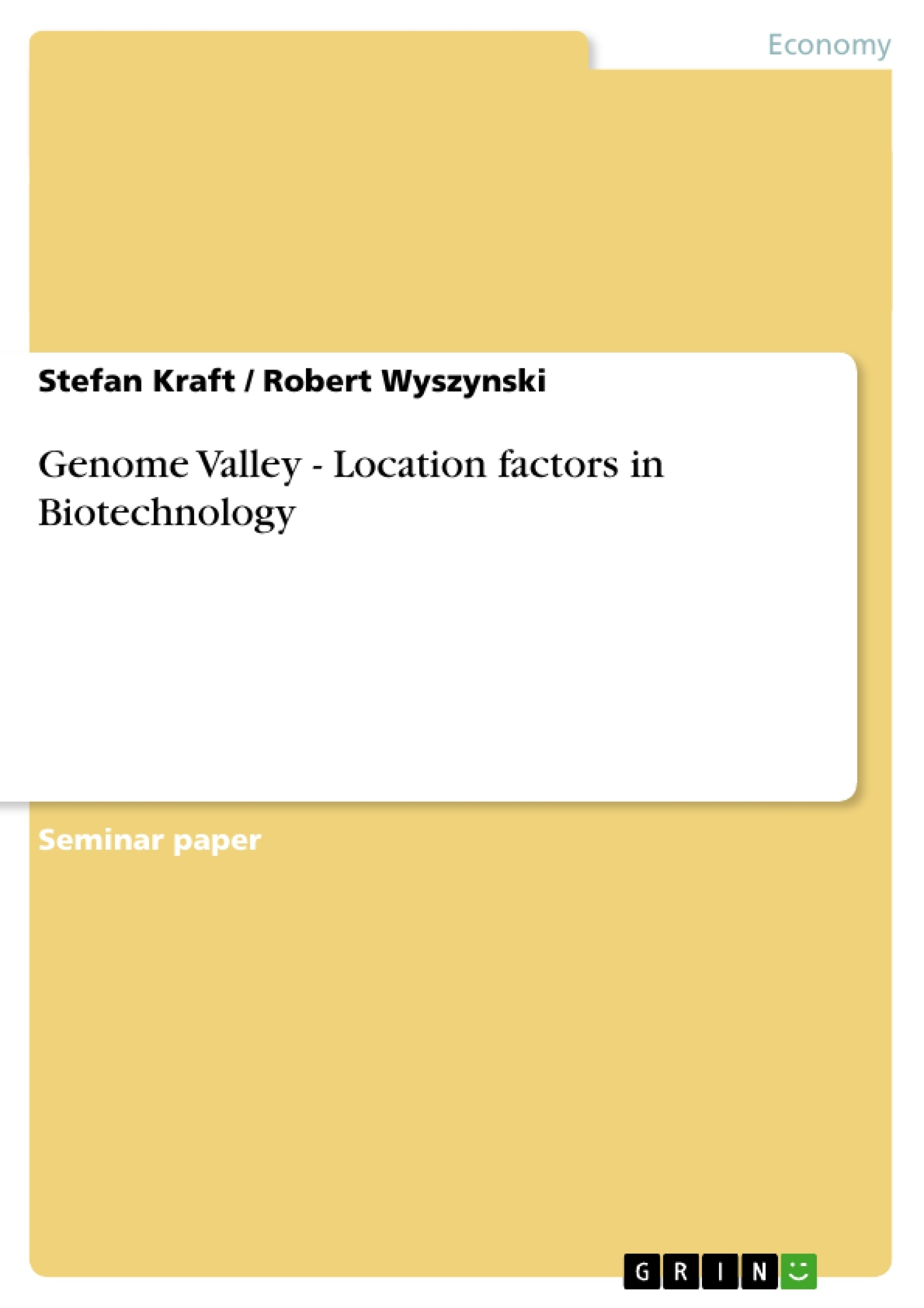 Title: Genome Valley - Location factors in Biotechnology