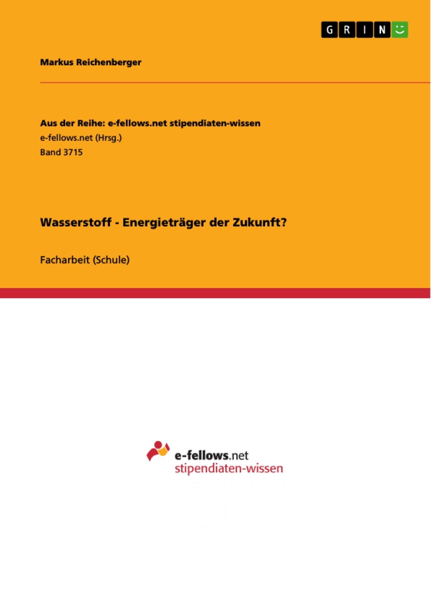 Titel: Wasserstoff - Energieträger der Zukunft?