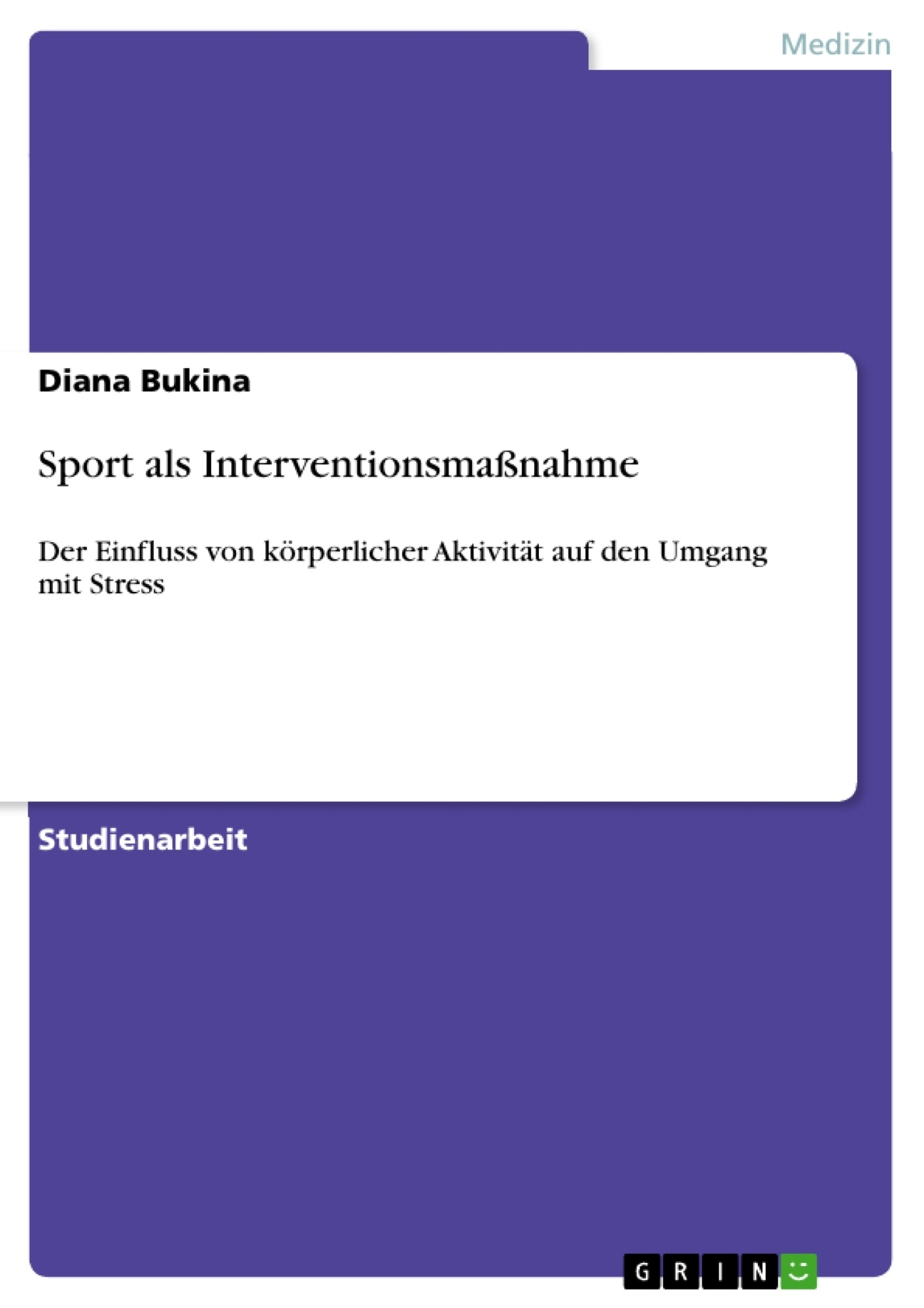 Titel: Sport als Interventionsmaßnahme