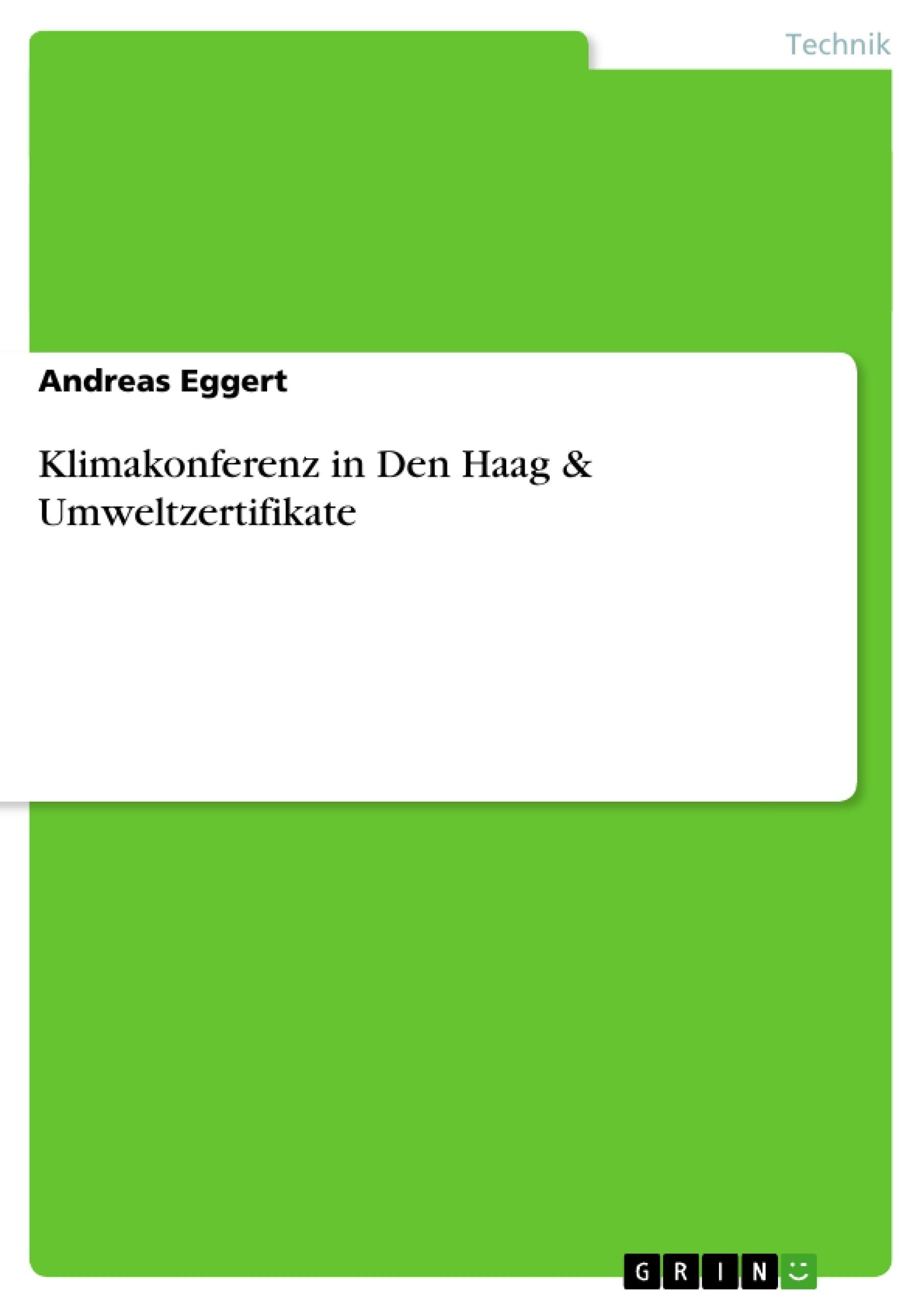 Titel: Klimakonferenz in Den Haag & Umweltzertifikate