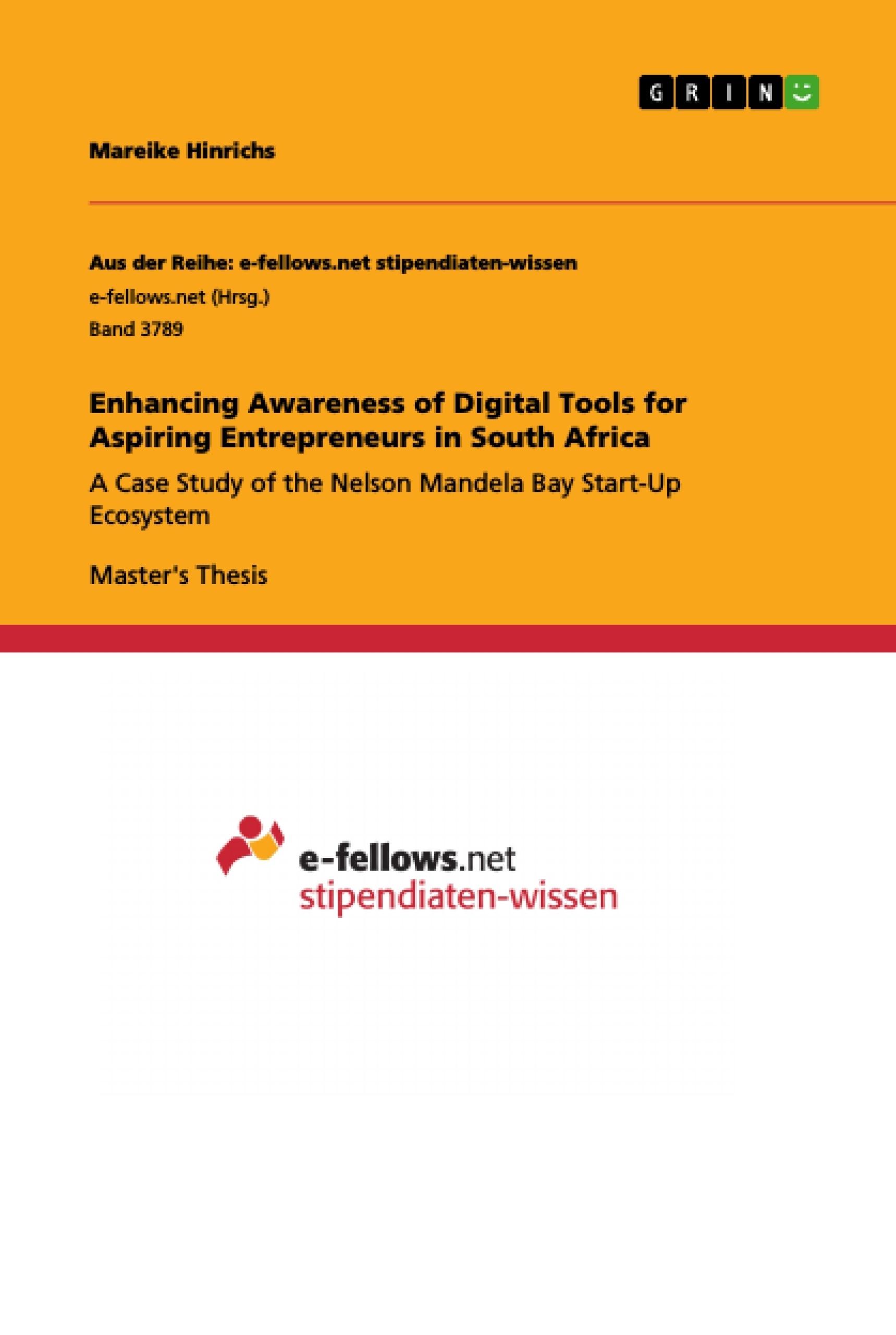 Title: Enhancing Awareness of Digital Tools for Aspiring Entrepreneurs in South Africa