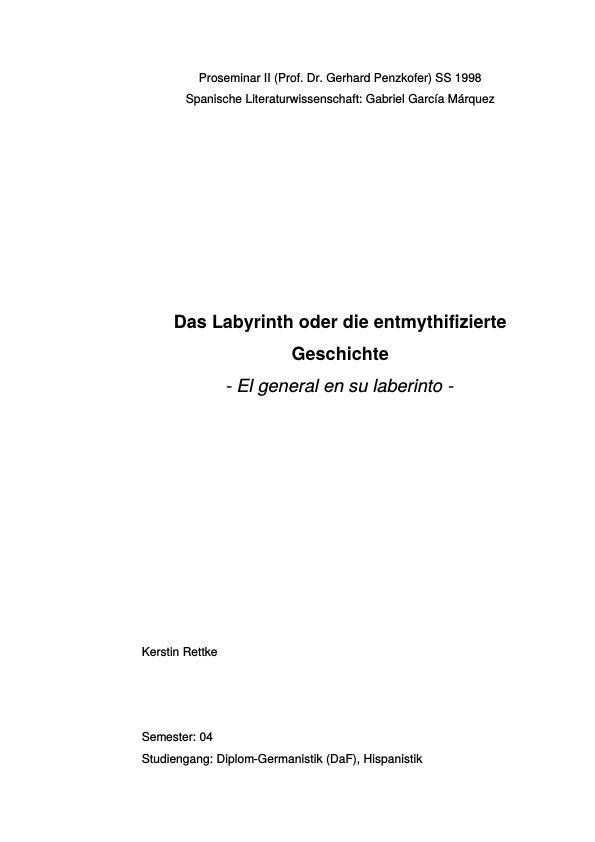 Titel: Das Labyrinth oder die entmythifizierte Geschichte