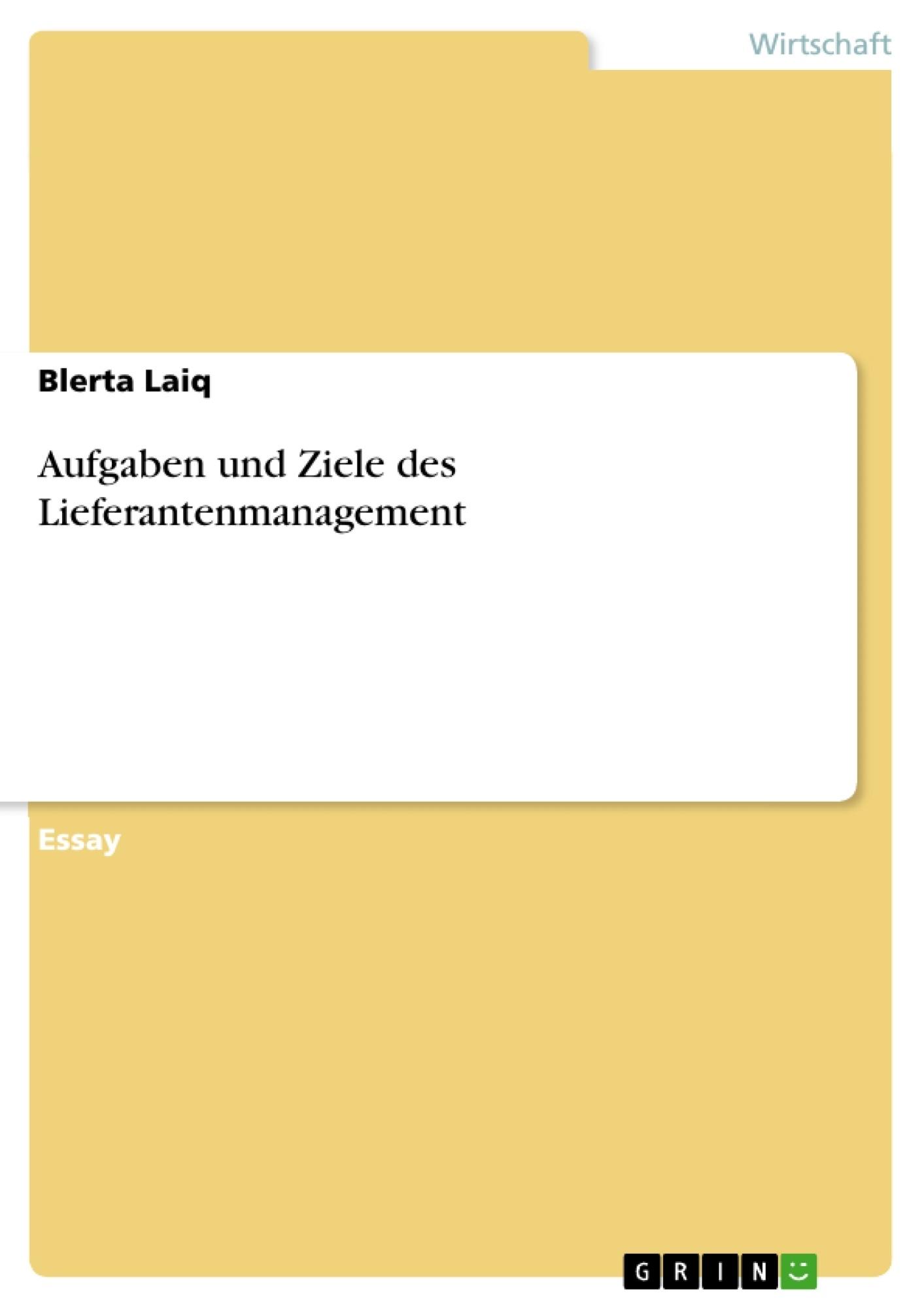 Titel: Aufgaben und Ziele des Lieferantenmanagement