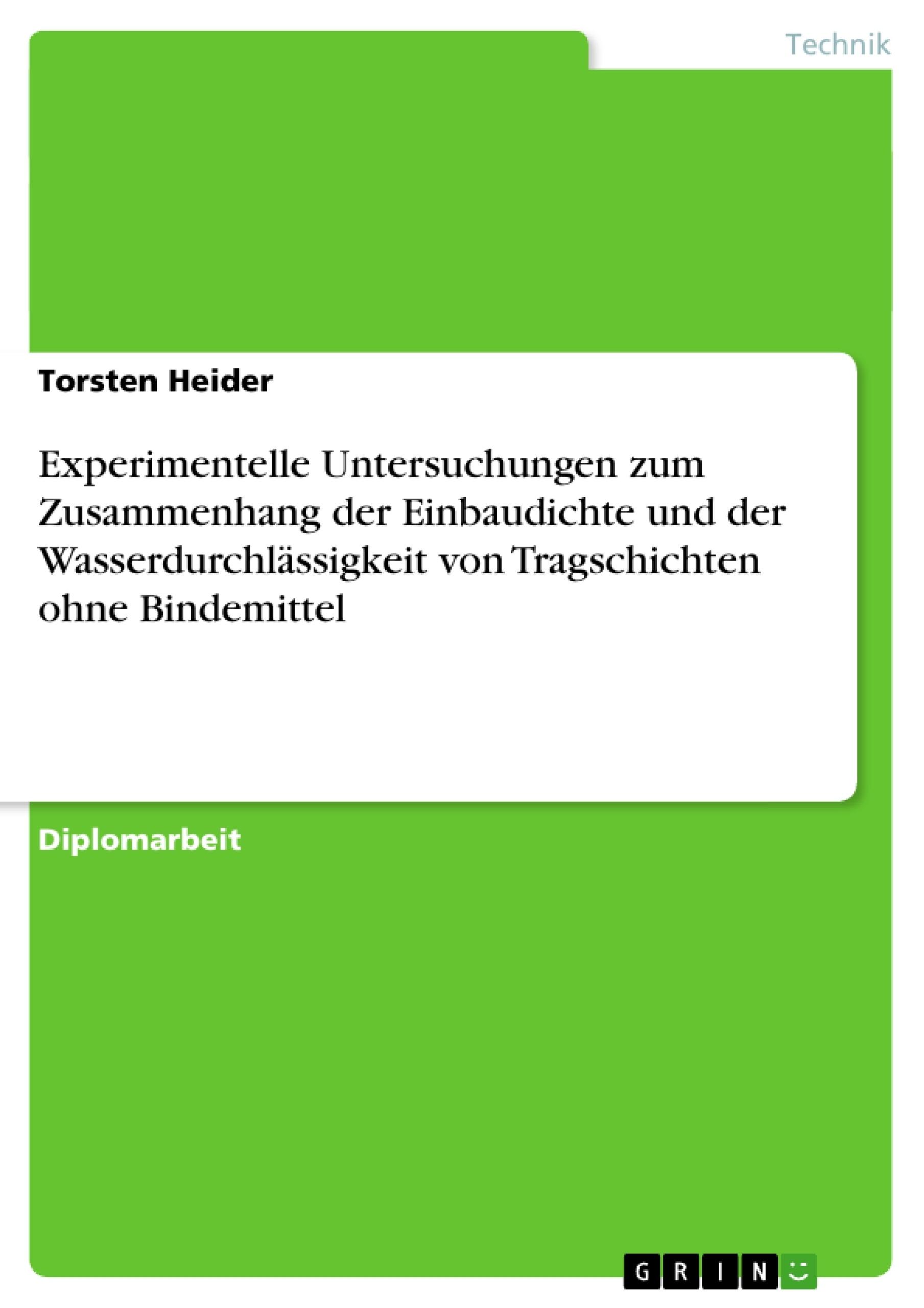Experimentelle Untersuchungen zum Zusammenhang der Einbaudichte ...