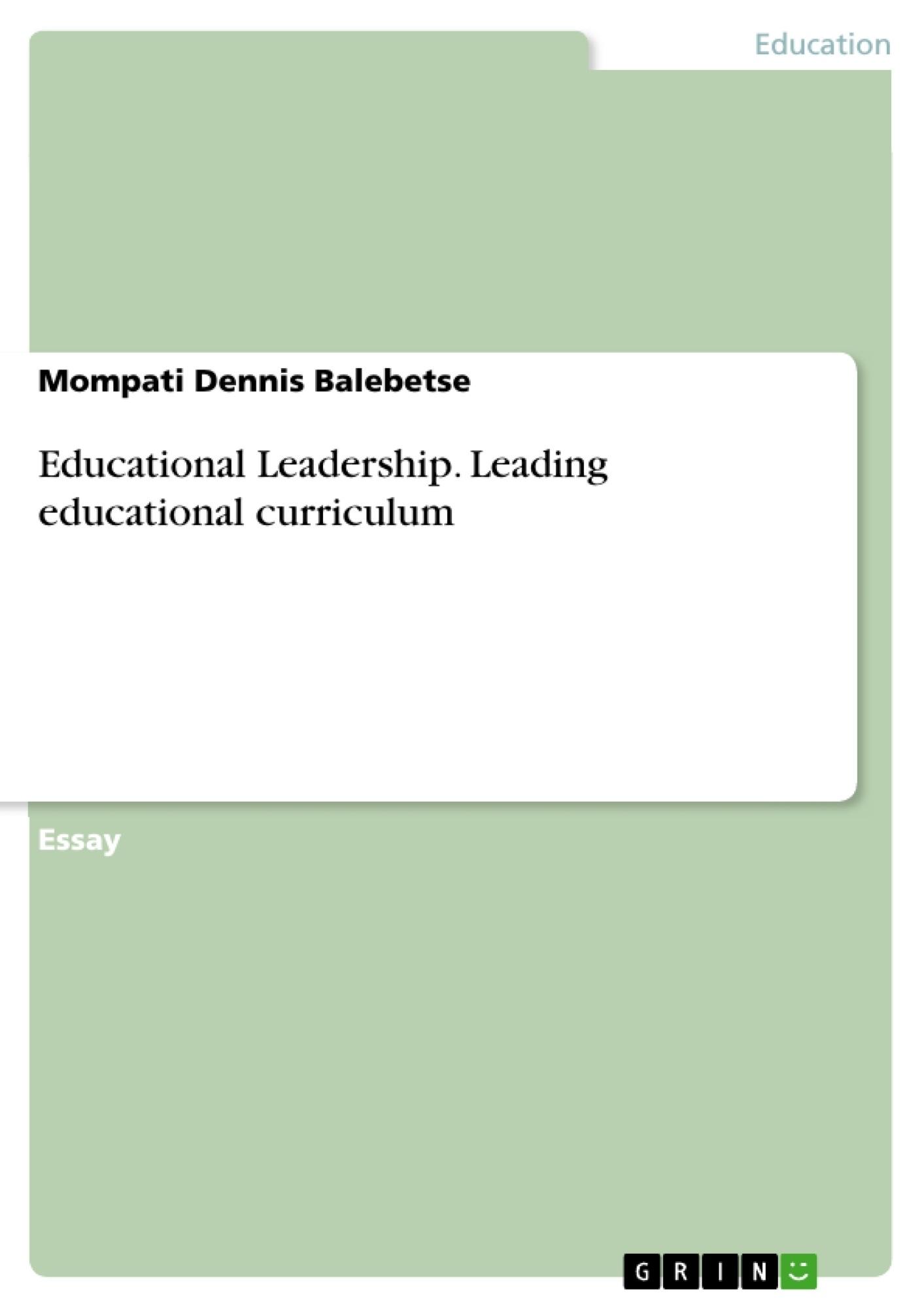 Title: Educational Leadership. Leading educational curriculum