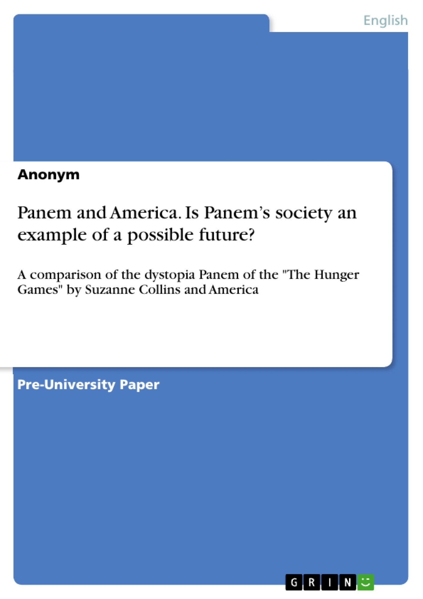 Title: Panem and America. Is Panem's society an example of a possible future?