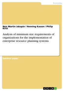 Titel: Analysis of minimum size requirements of organizations for the implementation of enterprise resource planning systems