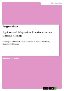 Title: Agricultural Adaptation Practices due to Climate Change