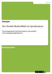 Title: Der Hostile-Media-Effekt im Sportkontext